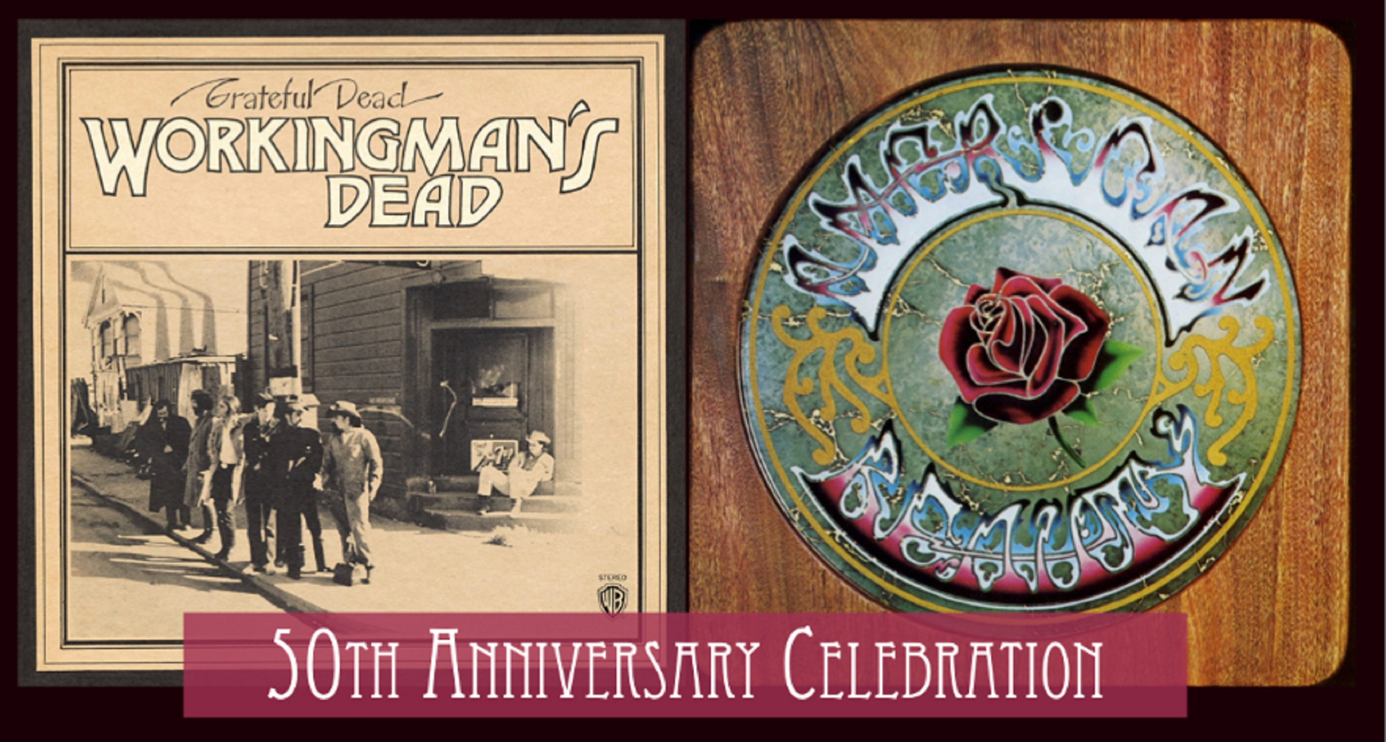 Club Passim and 'Dead to the Core' Celebrate 50 Years of Two Iconic Grateful Dead Albums