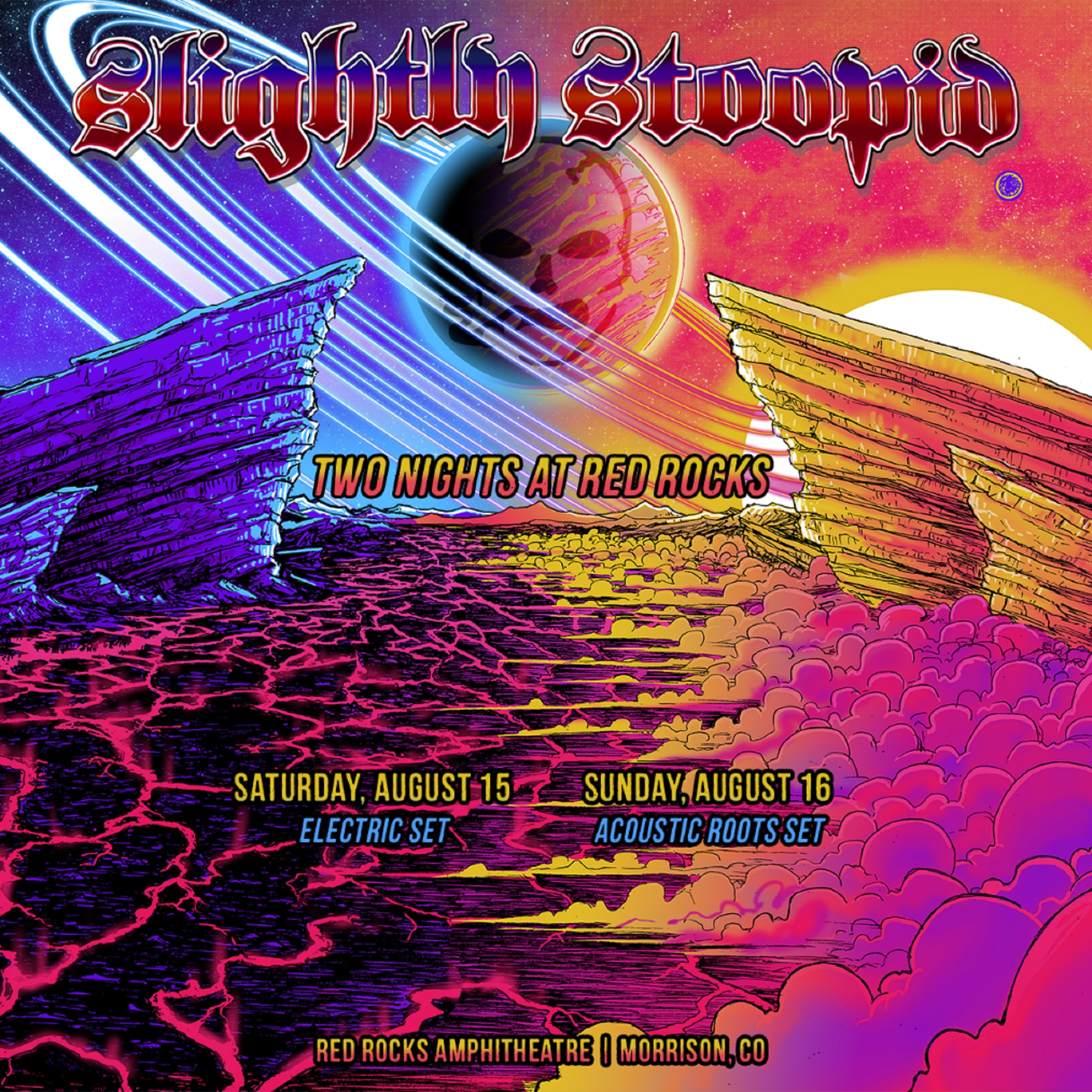 Slightly Stoopid to perform double header at Red Rocks - Aug 15 + 16
