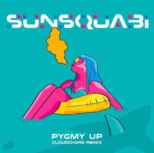 "Remix Of Sunsquabi's ""Pygmy Up"""