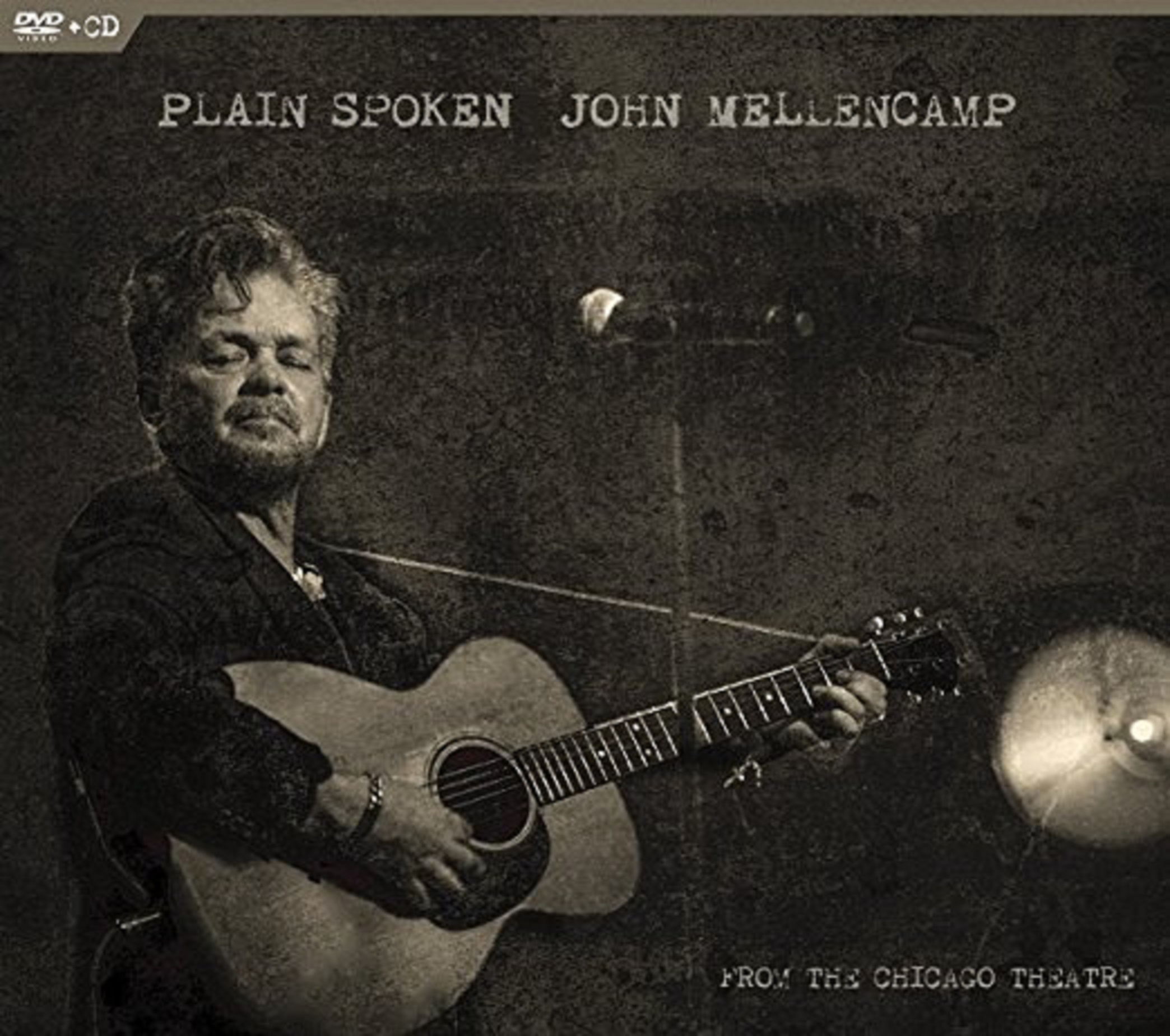 JOHN MELLENCAMP PLAIN SPOKEN: FROM THE CHICAGO THEATRE