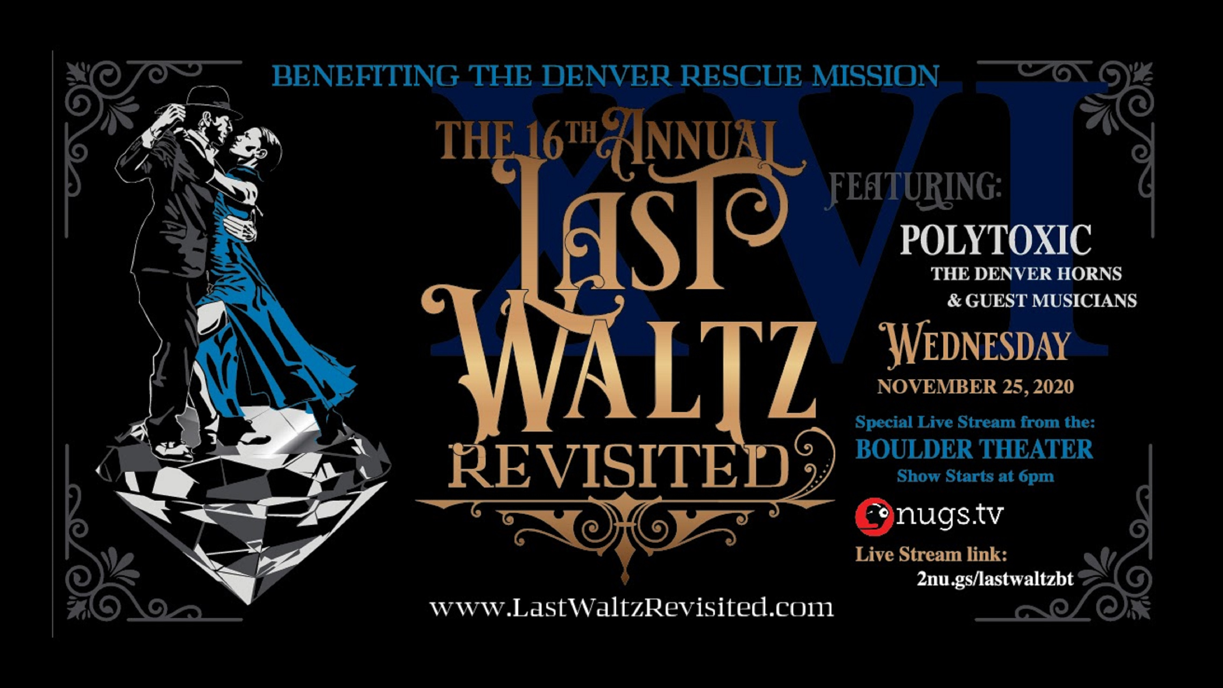 The 16th Annual Last Waltz Revisited from Boulder Theater - Livestream