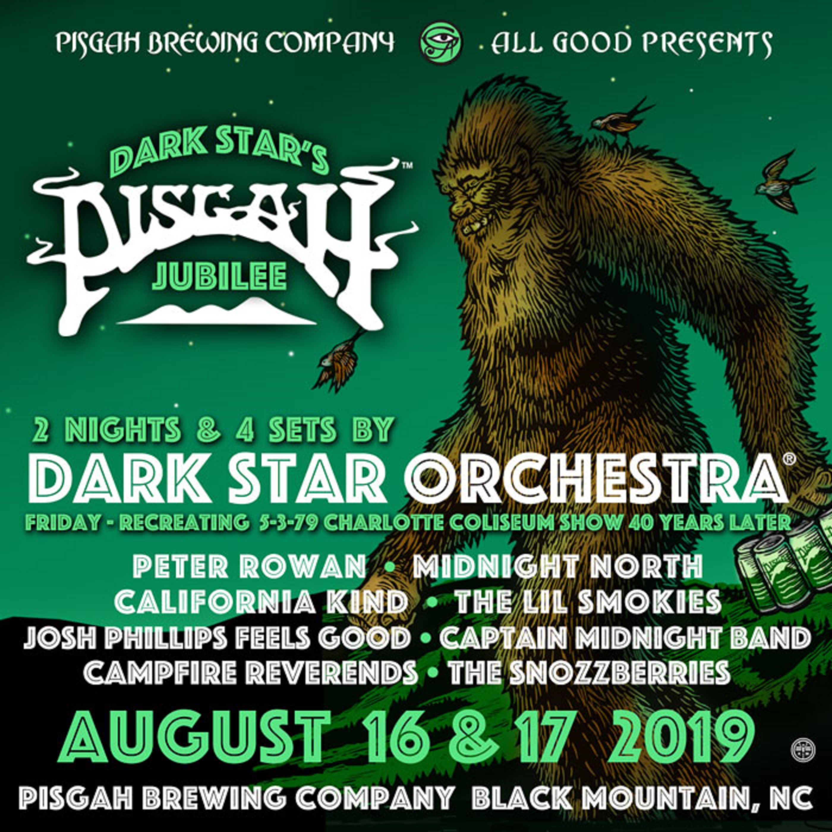Announcing Dark Star's Pisgah Jubilee August 16 & 17 in Black Mountain, NC