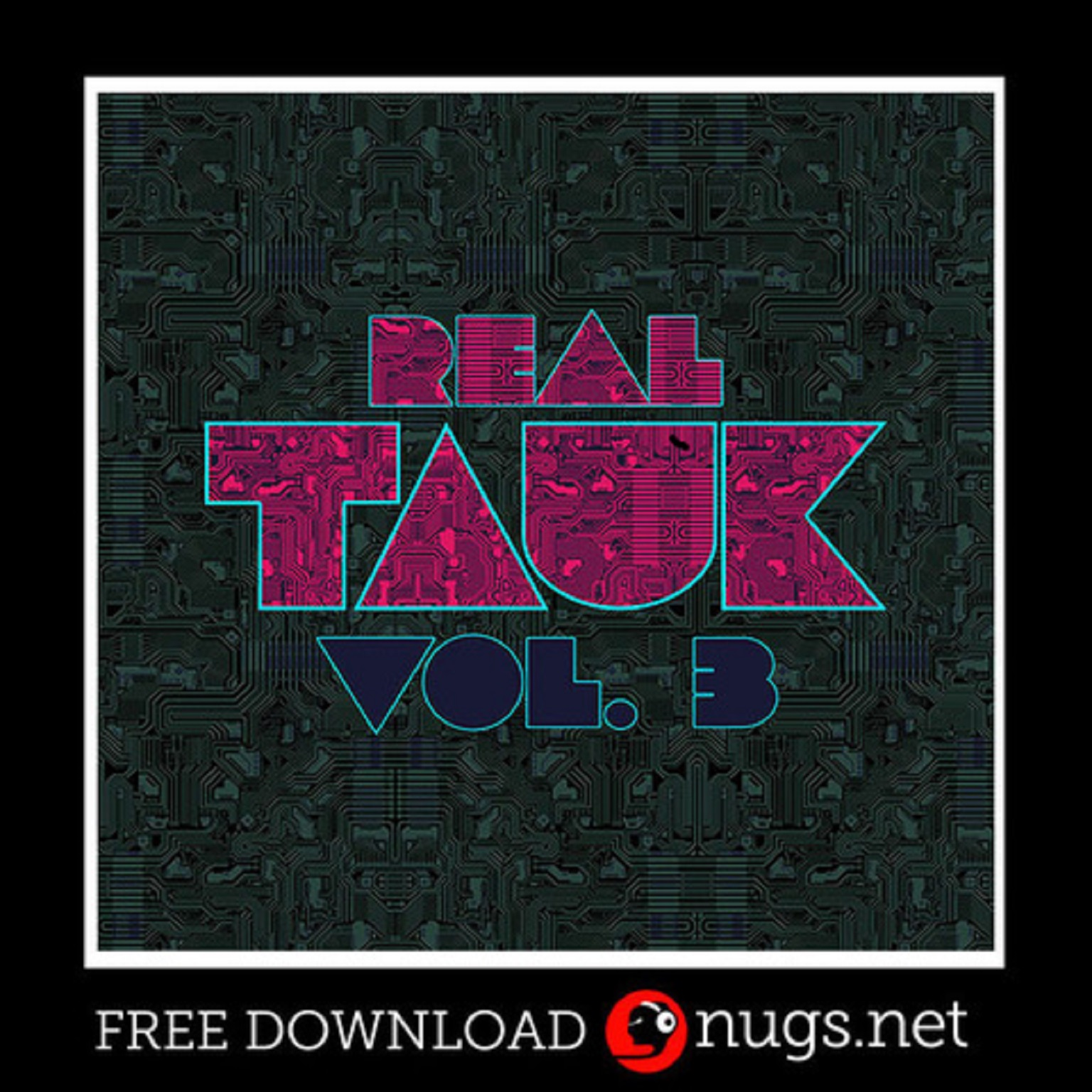 TAUK Releases Real TAUK Vol. 3 for Free