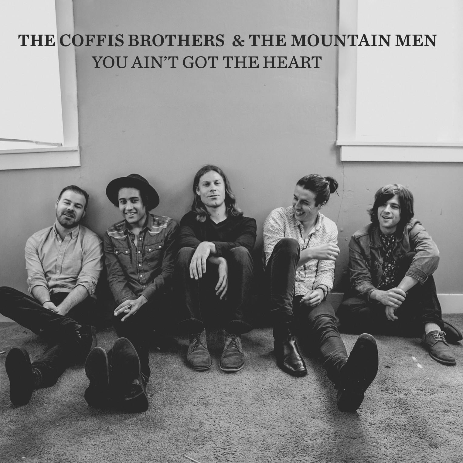 Video Premiere: The Coffis Brothers' 'You Ain't Got The Heart'