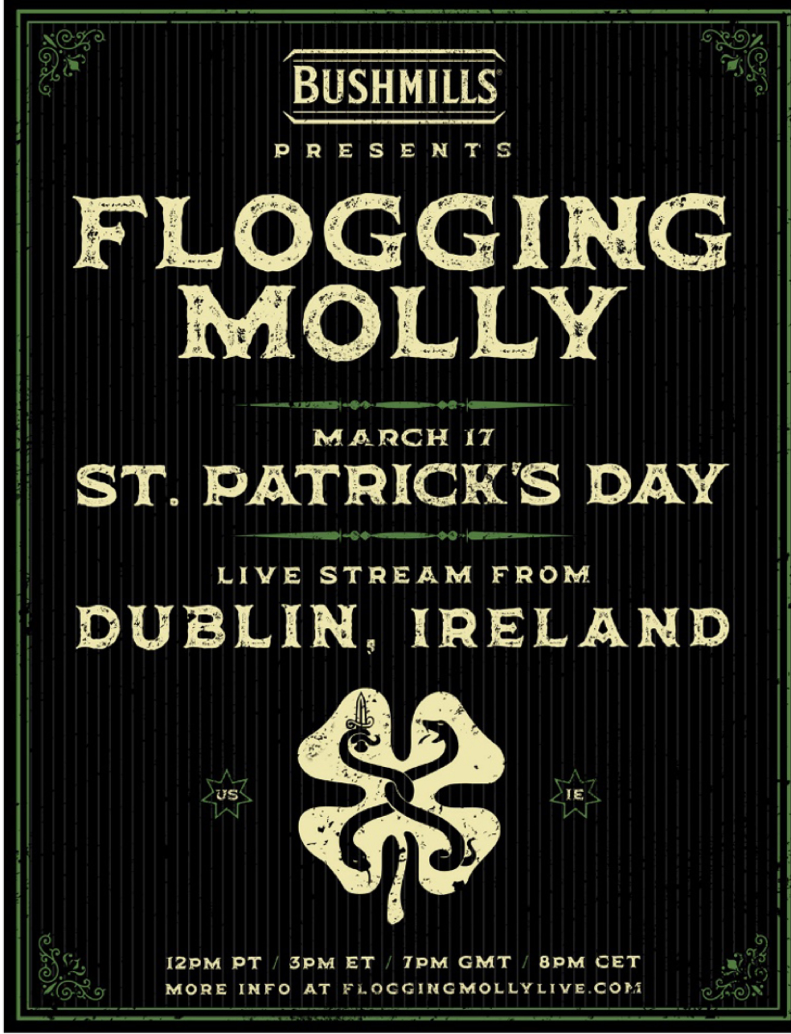 FLOGGING MOLLY LIVE FROM DUBLIN, IRELAND ON ST. PATRICK'S DAY!