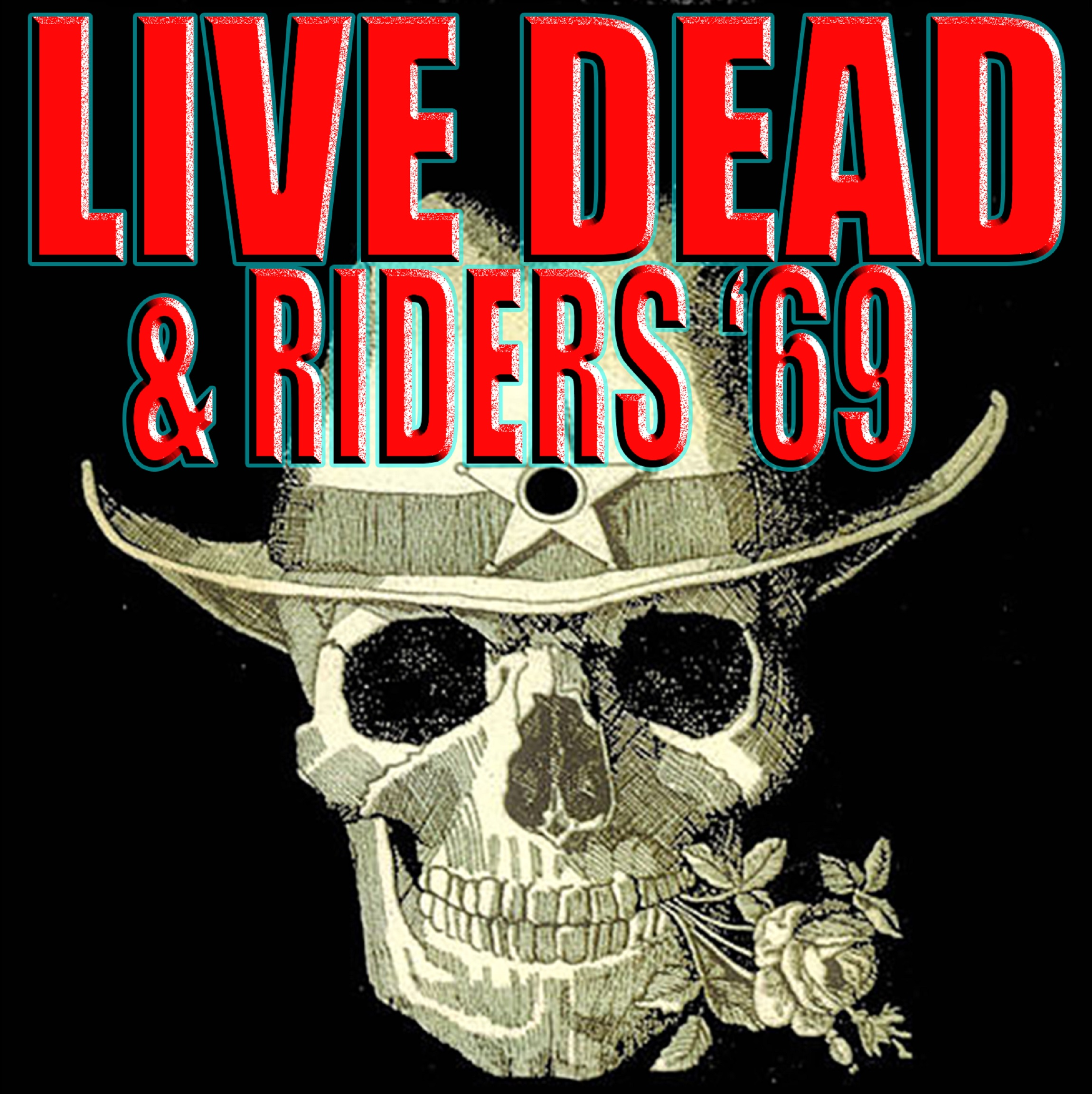 Live Dead/Riders '69 Hit the Road in August