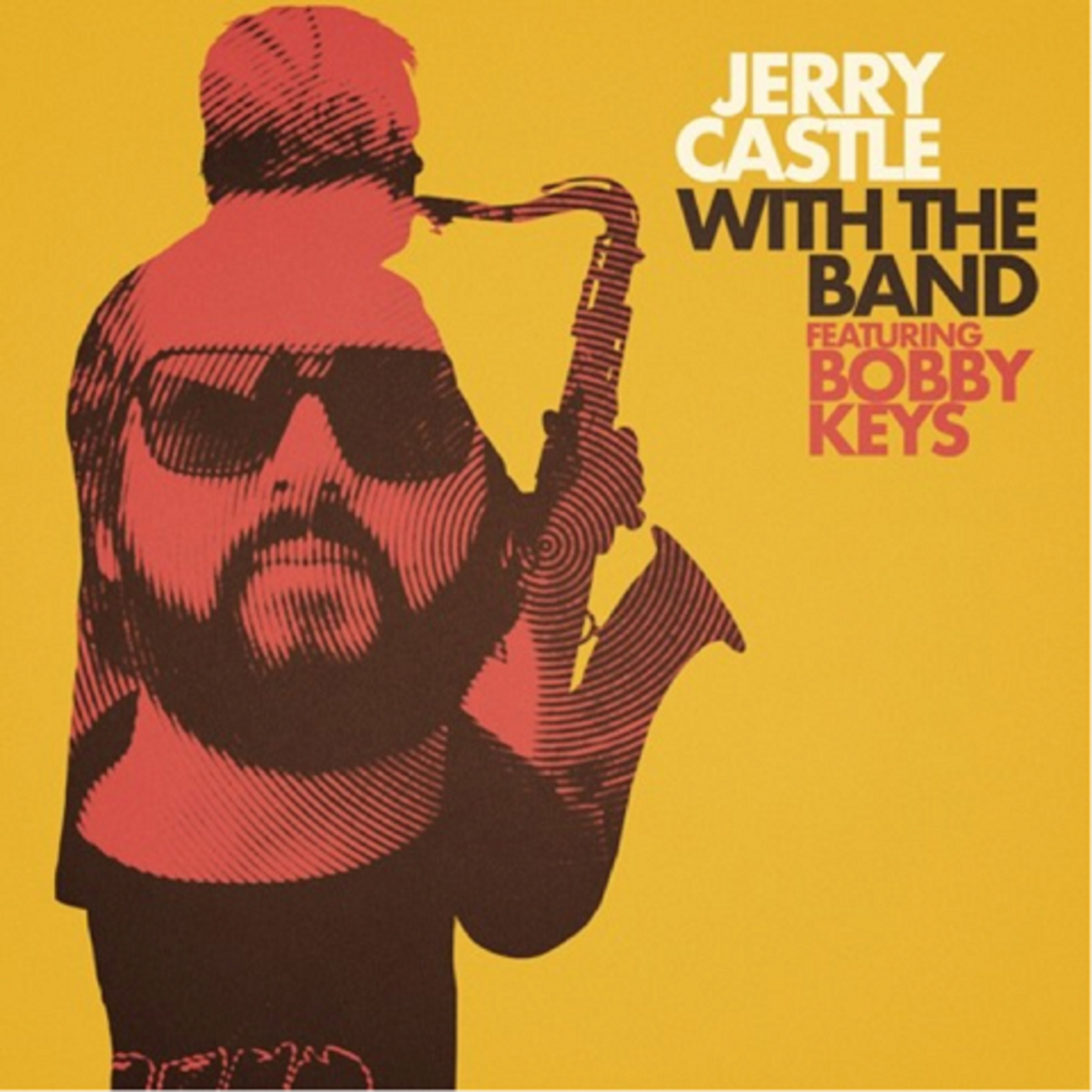 "Jerry Castle releases new single, ""With The Band"""