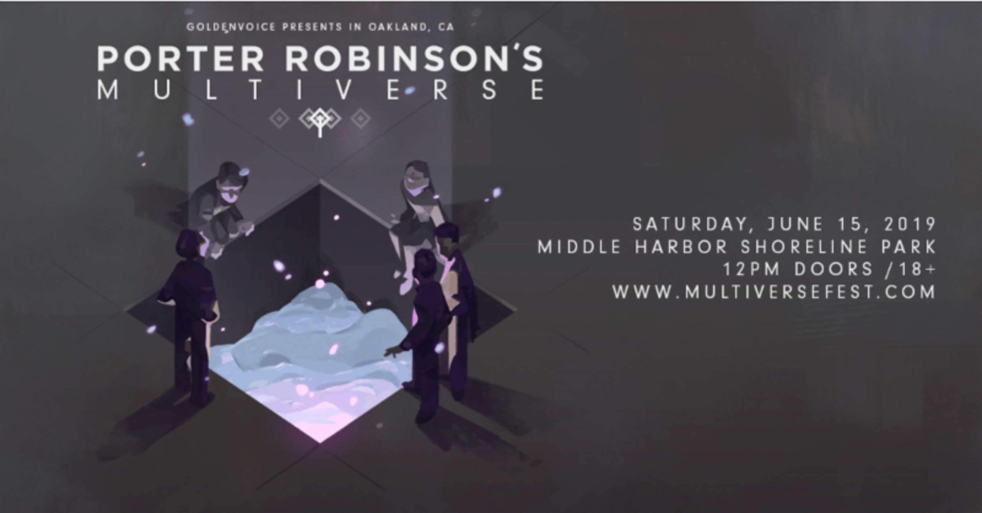 PORTER ROBINSON'S MULTIVERSE FESTIVAL - Saturday, June 15
