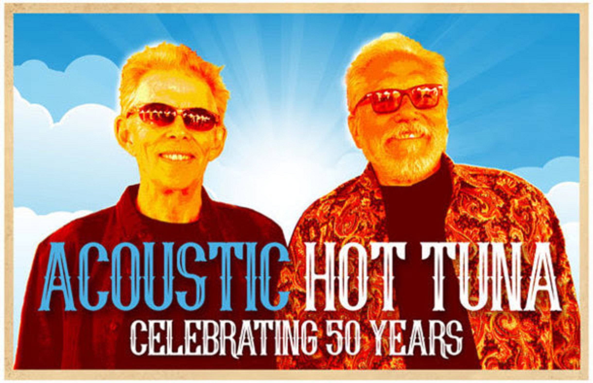 In Tune with The Rhythms of the World - Hot Tuna Celebrates 50 years