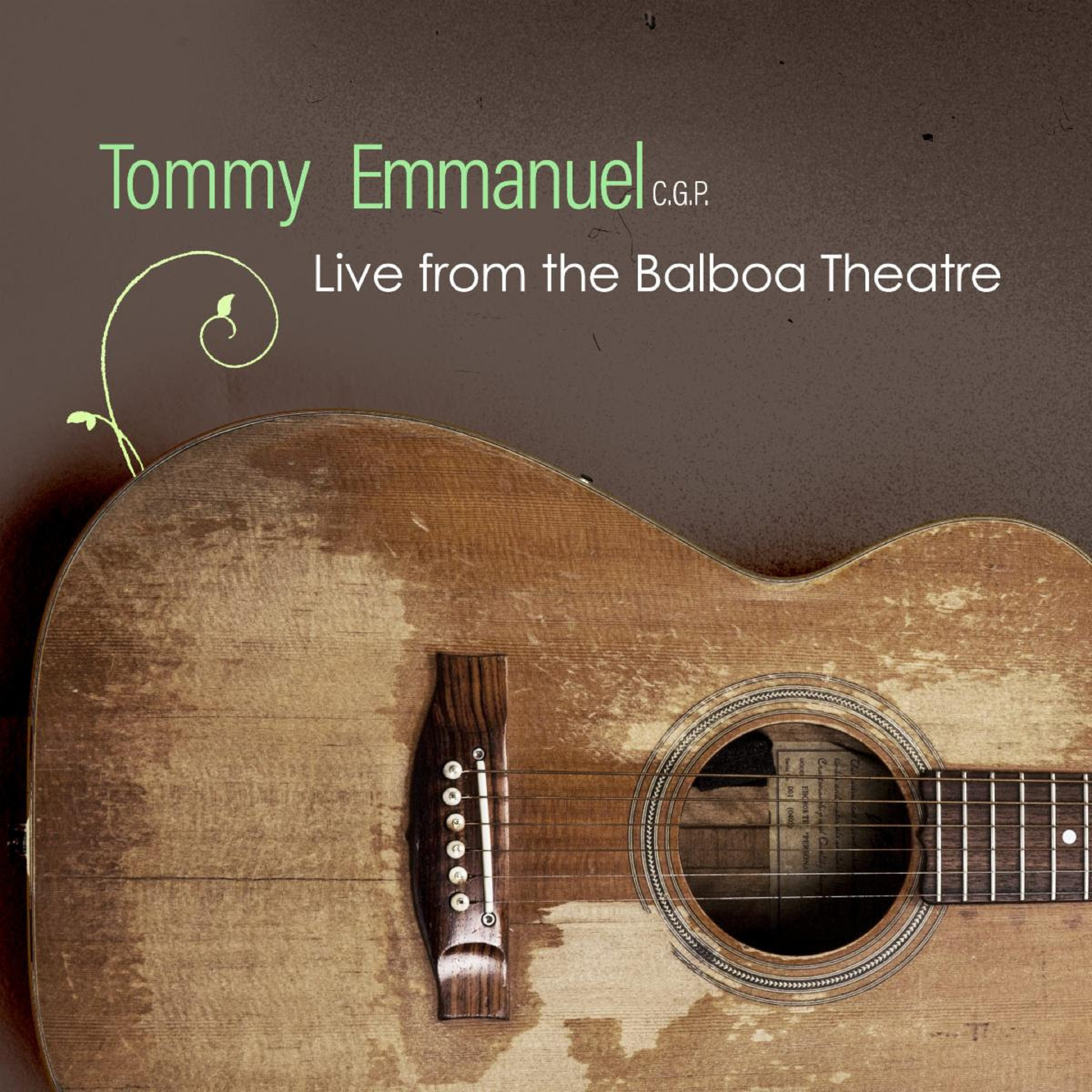 'Tommy Emmanuel--Live From The Balboa Theatre' Out on 2/12