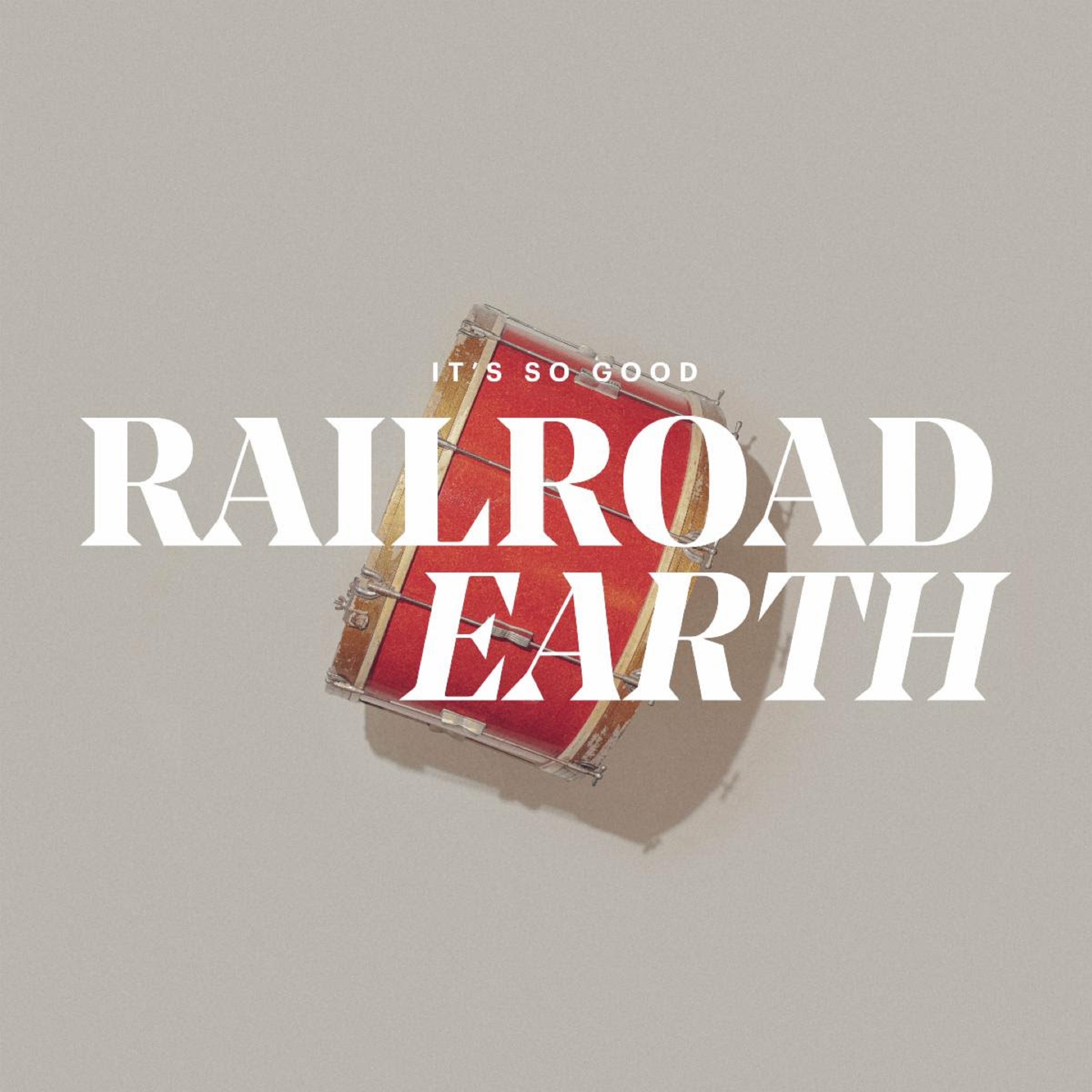 "New Railroad Earth Single ""It's So Good"" Out Today"