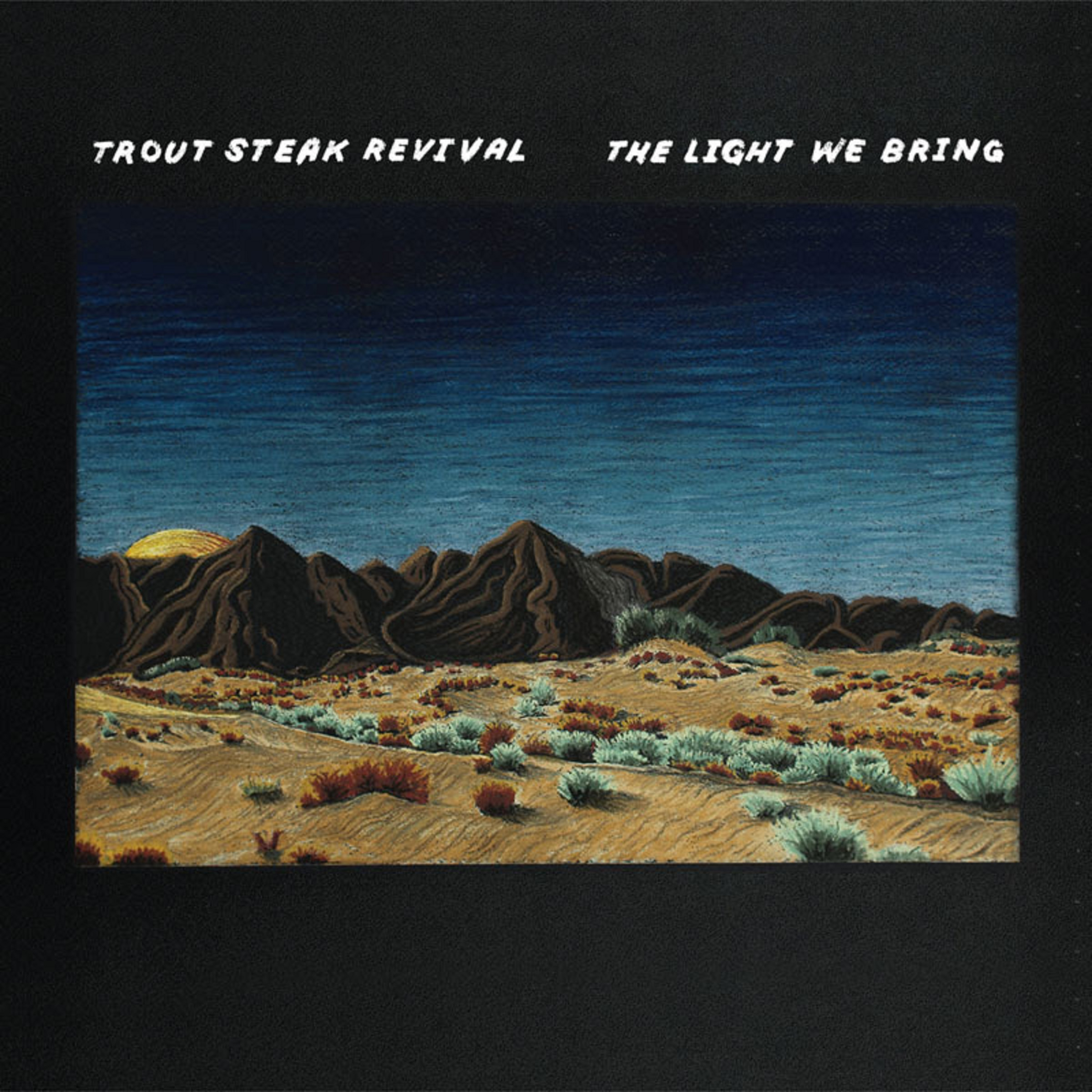 "Trout Steak Revival release genre defying fifth studio album ""The Light We Bring"""