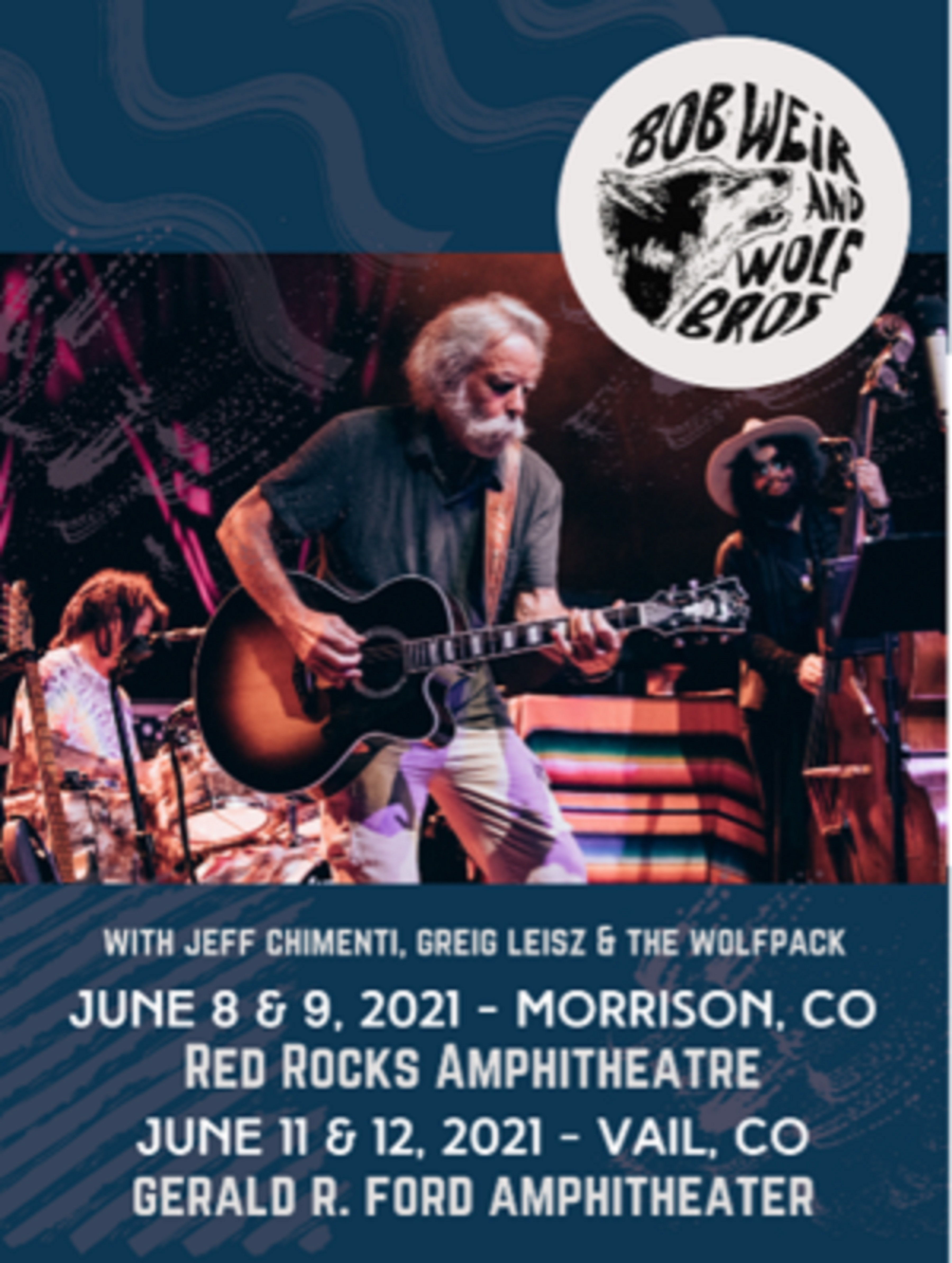 Bob Weir and Wolf Bros confirm Red Rocks Amphitheatre + Vail CO dates