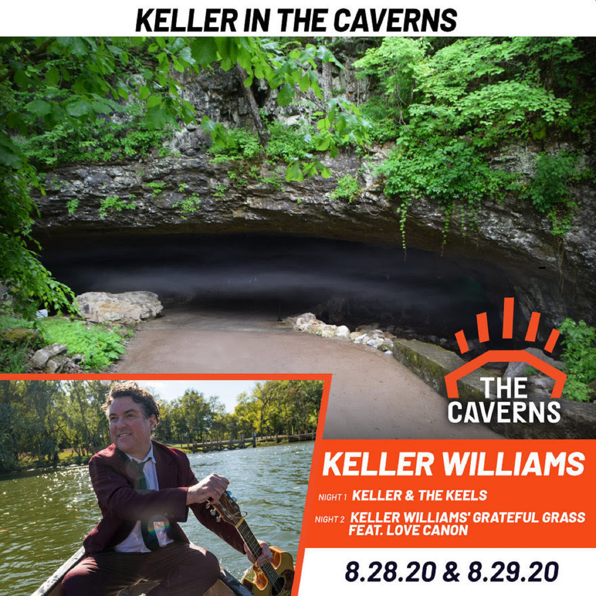 Keller Williams Announces Keller In The Caverns Experience Aug. 28 & 29