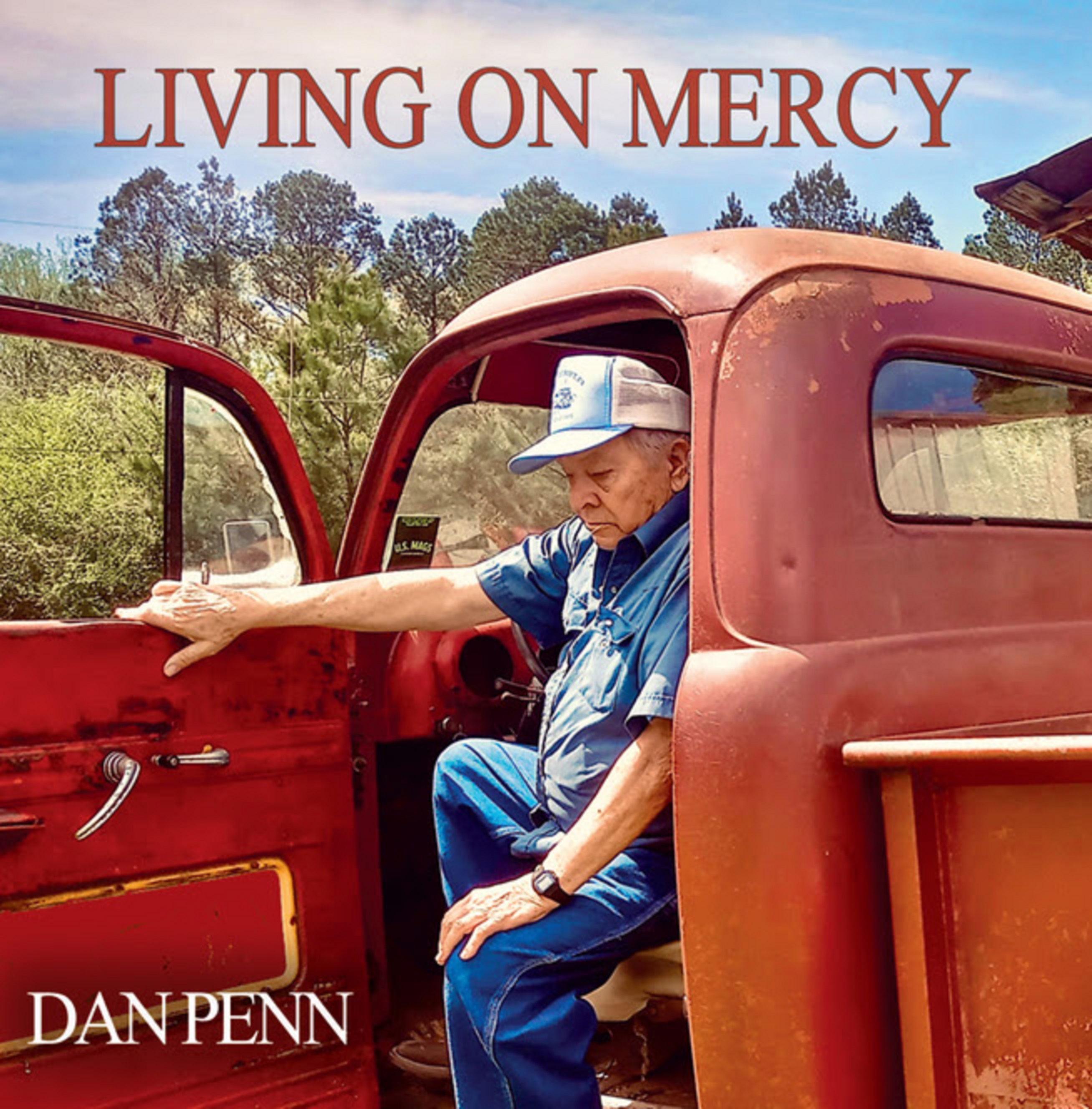 Dan Penn's new album 'Living On Mercy' due out Aug. 28th
