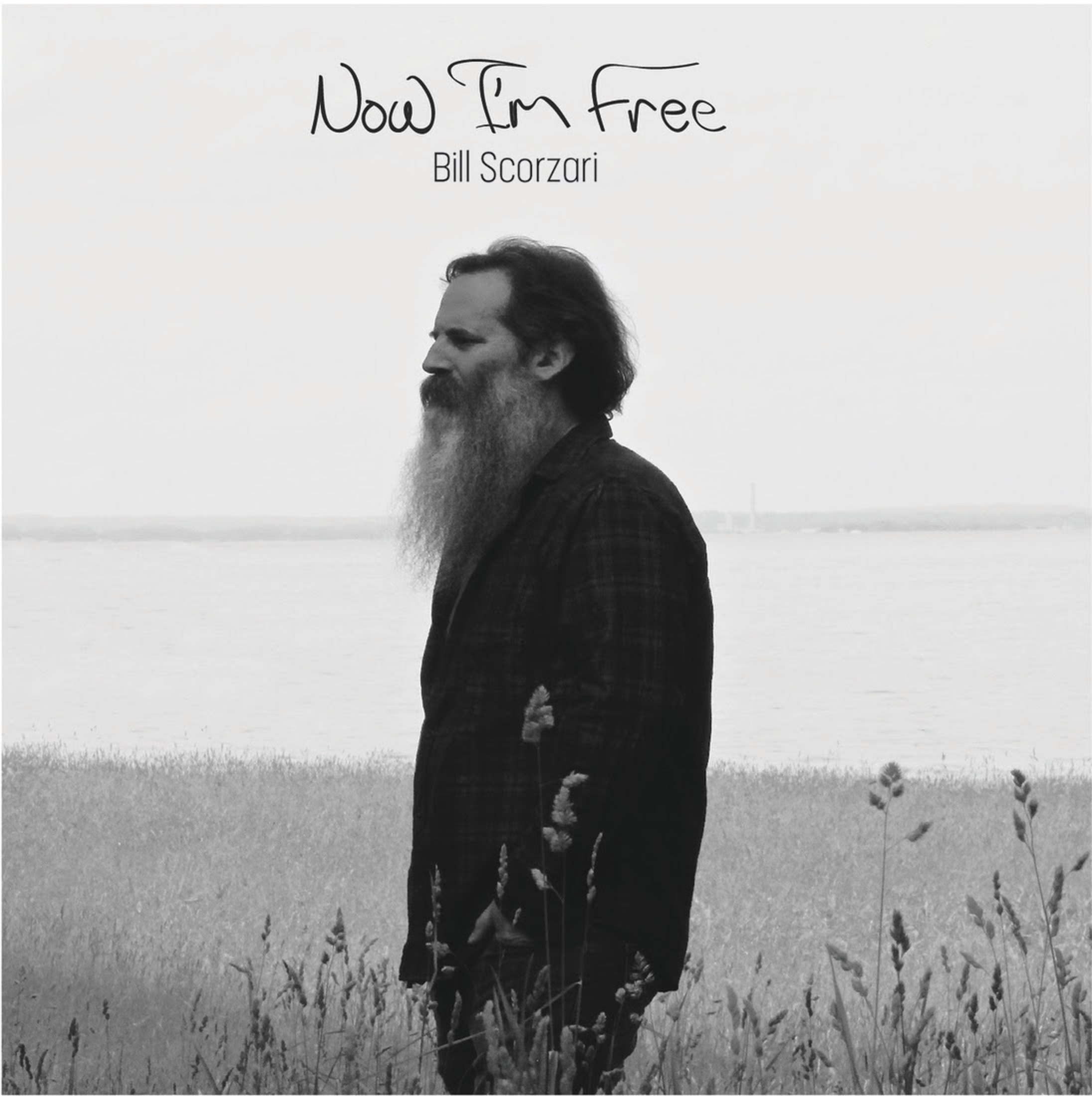 Bill Scorzari Releases His 3rd Studio Album, Now I'm Free, September 20, 2019