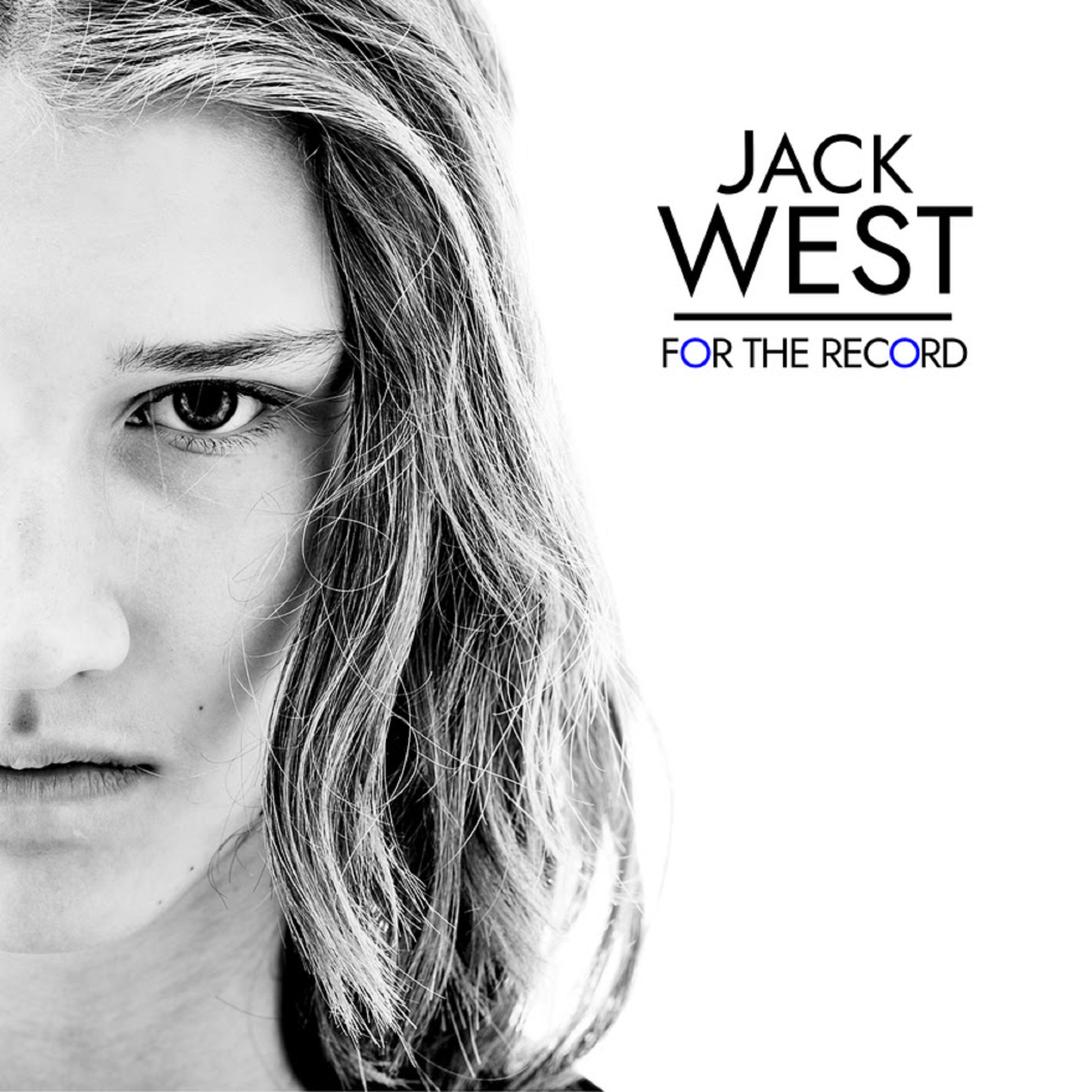 Jack West Premieres Debut Album 'FOR THE RECORD'
