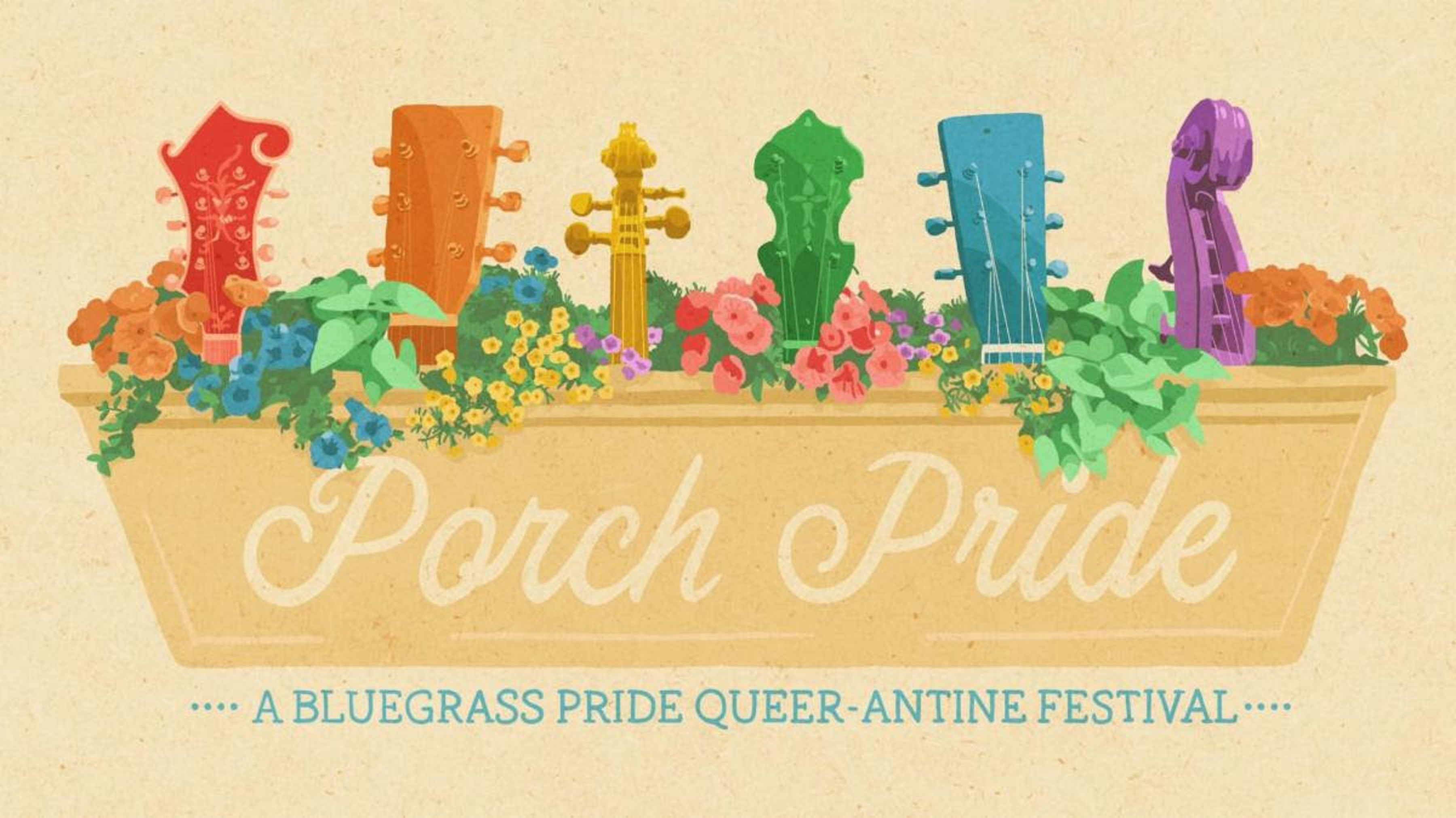 Porch Pride: A Bluegrass Pride Queer-antine Festival, June 27th and 28th