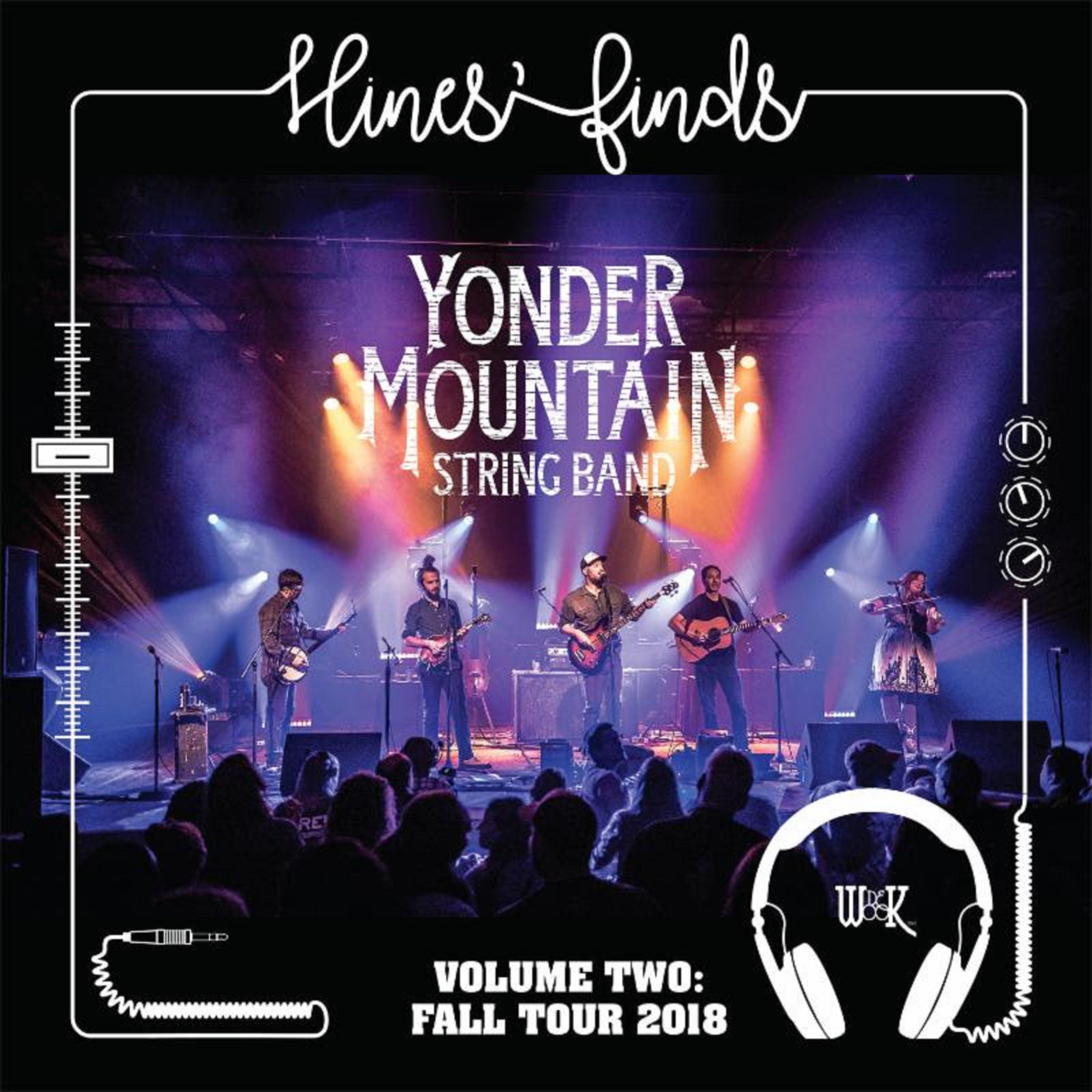 Yonder Mountain String Band Drop Live Hines' Finds Vol II