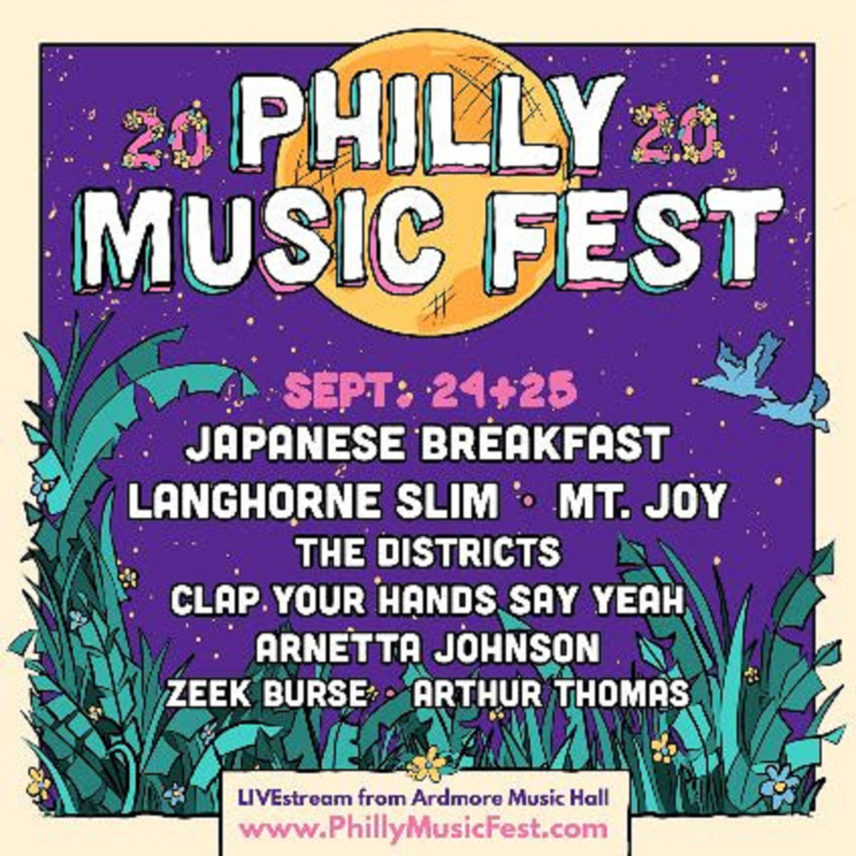 Philly Music Fest 2020: Virtual & Live From Ardmore Music Hall