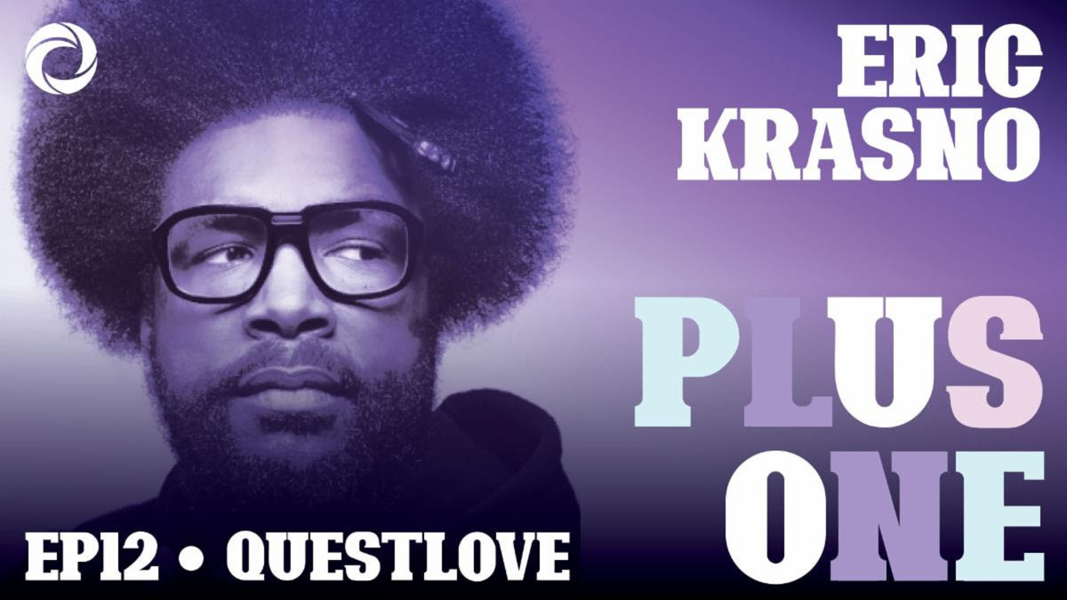 part 2 of Questlove's Plus One podcast out today