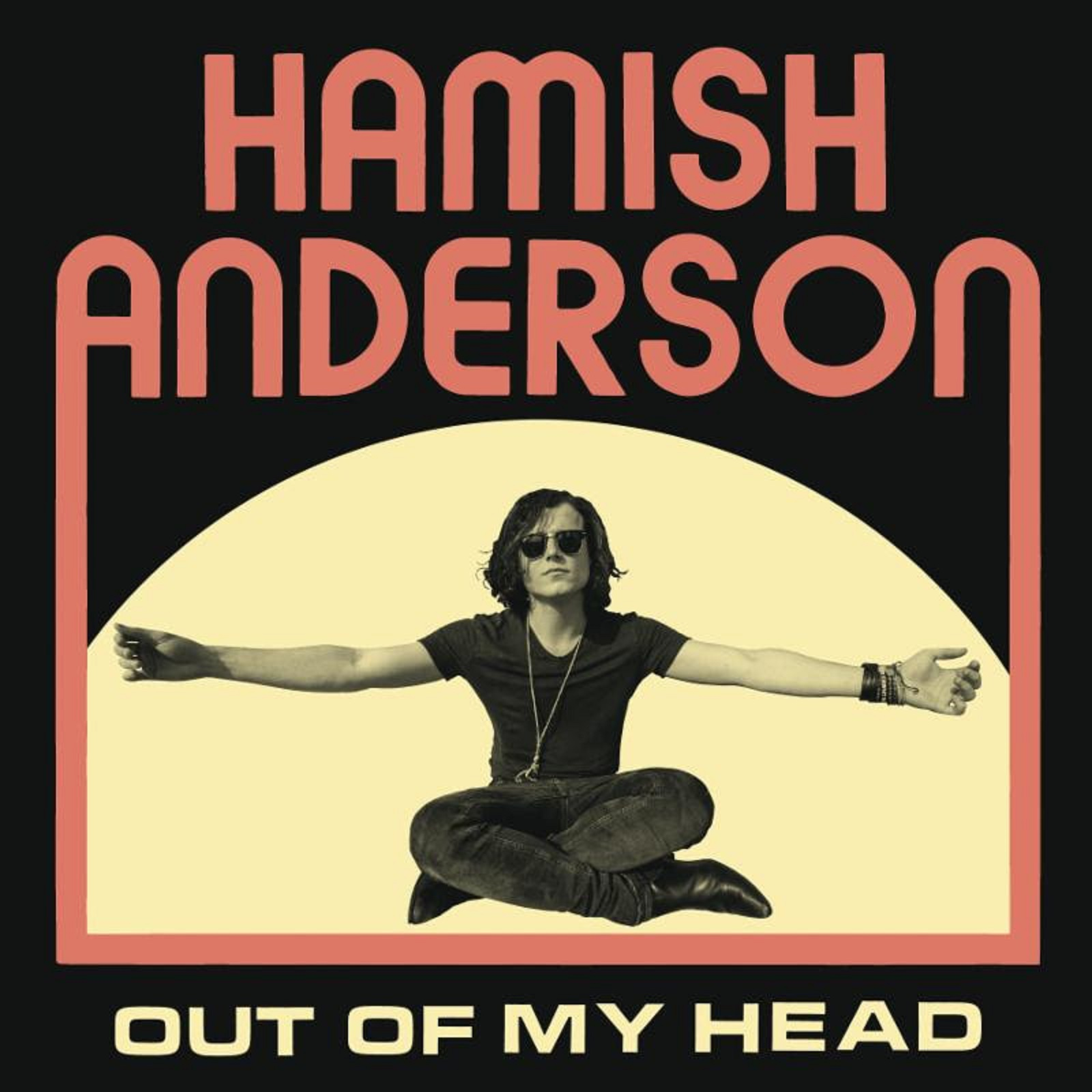 "Hamish Anderson ""Out Of My Head"" - Out Now"
