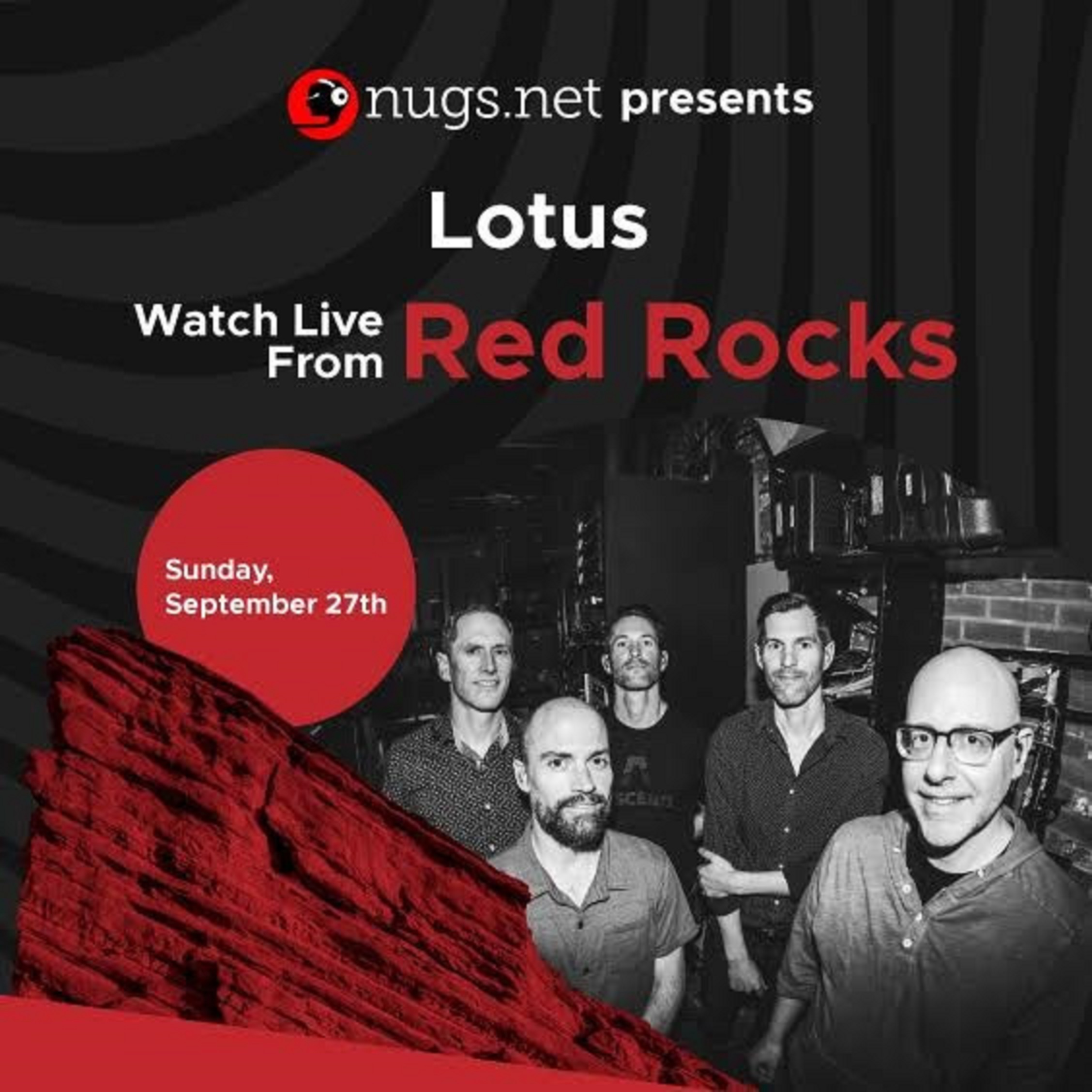 LOTUS To Perform Live at Red Rocks Amphitheatre on Sunday, September 27th
