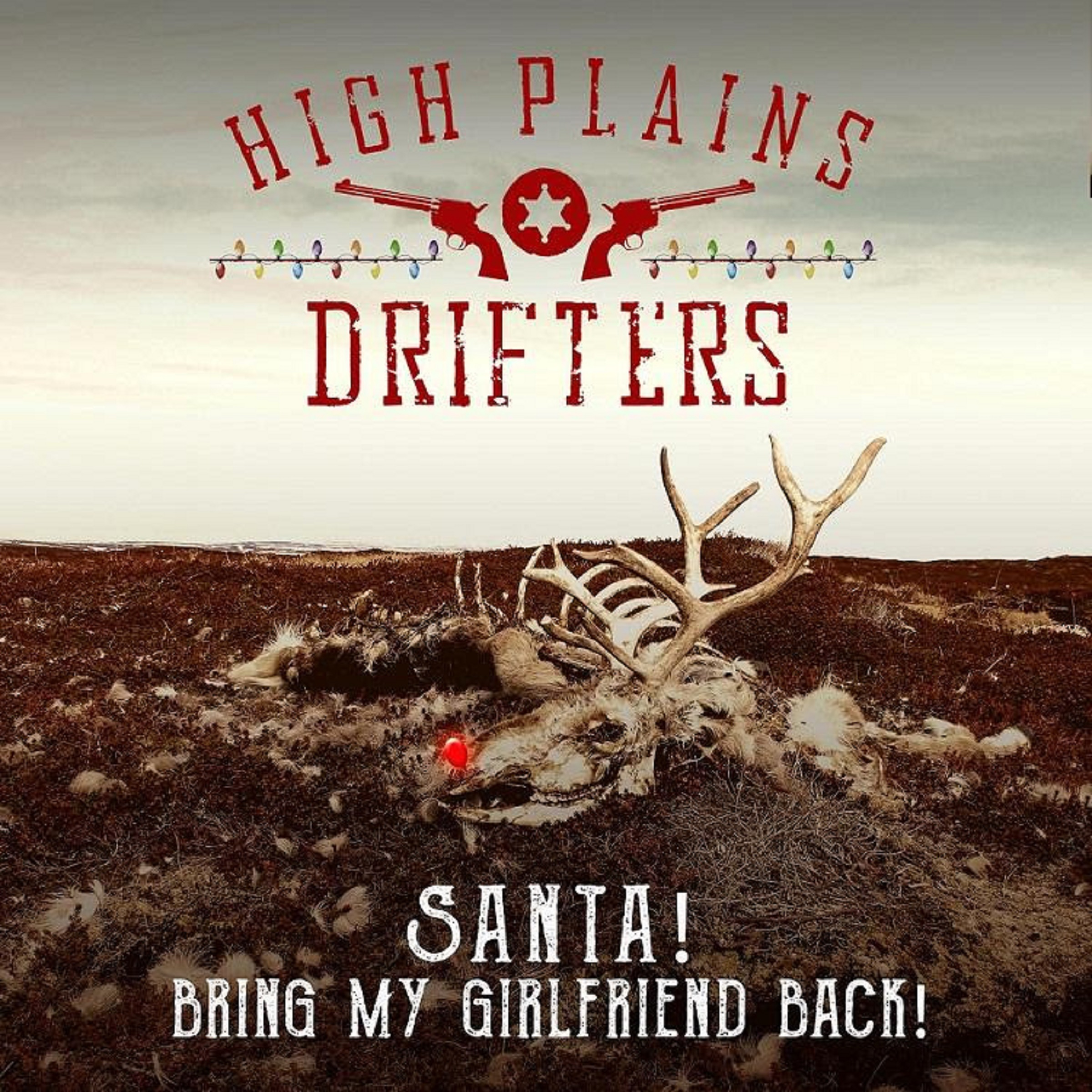 The High Plains Drifters Release Holiday Single