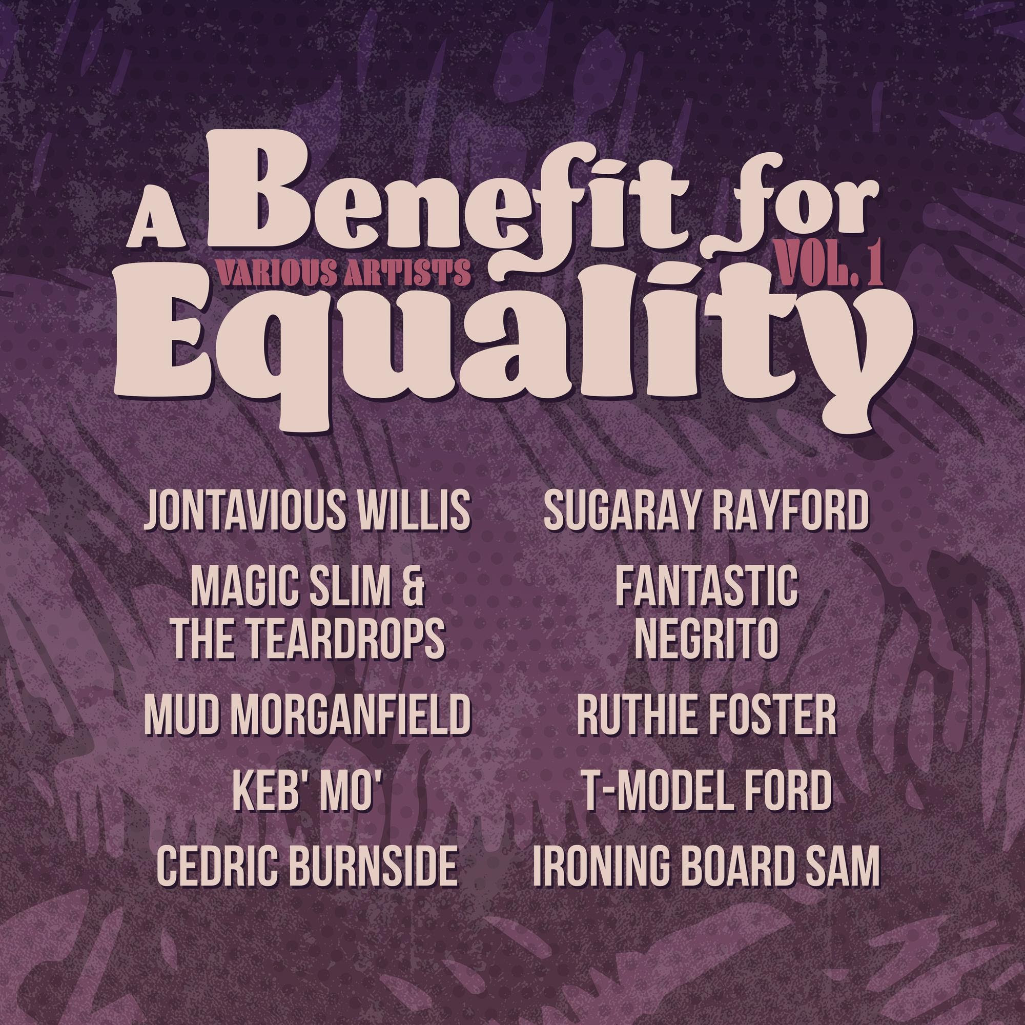 Keb' Mo', Fantastic Negrito, Cedric Burnside and More To Release Benefit Compilation