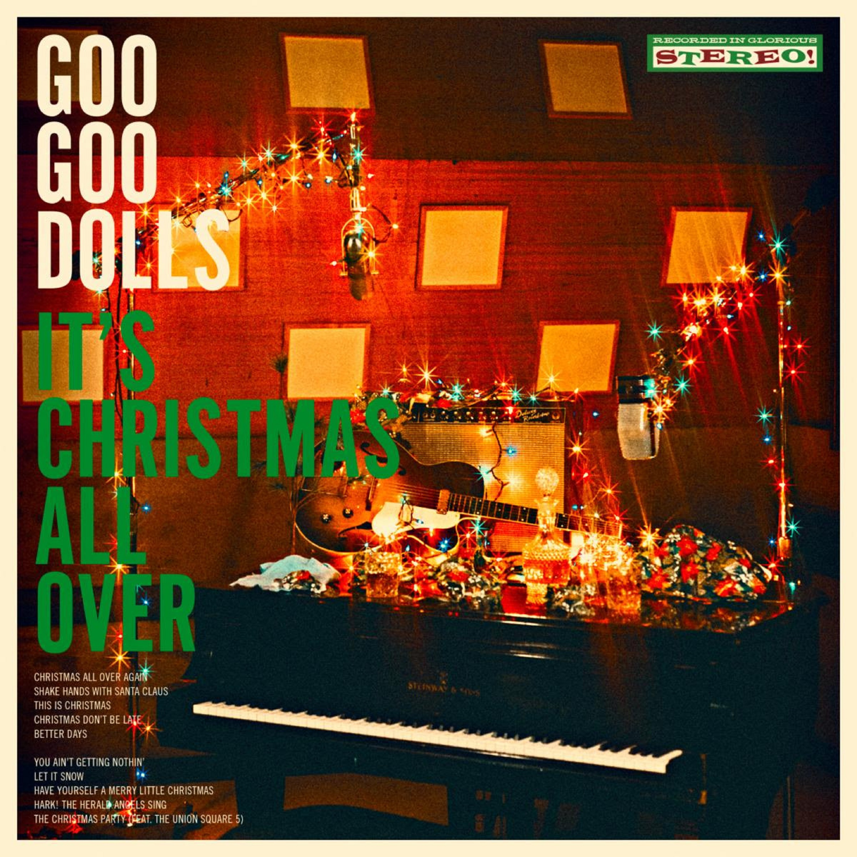 Goo Goo Dolls Officially Unveil First-Ever Holiday Album It's Christmas All  Over | Grateful Web