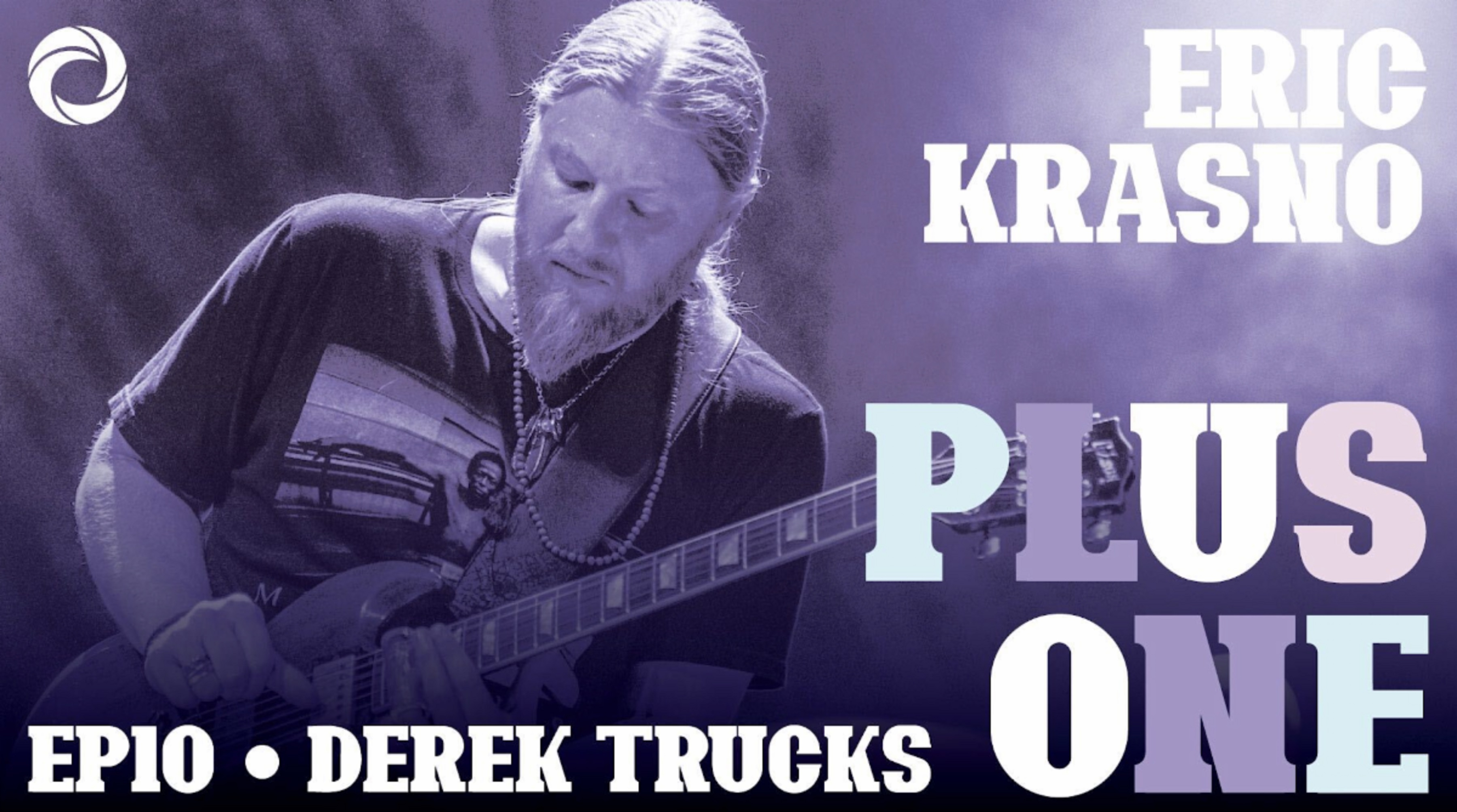 Derek Trucks speaks with Eric Krasno on new episode of Plus One podcast