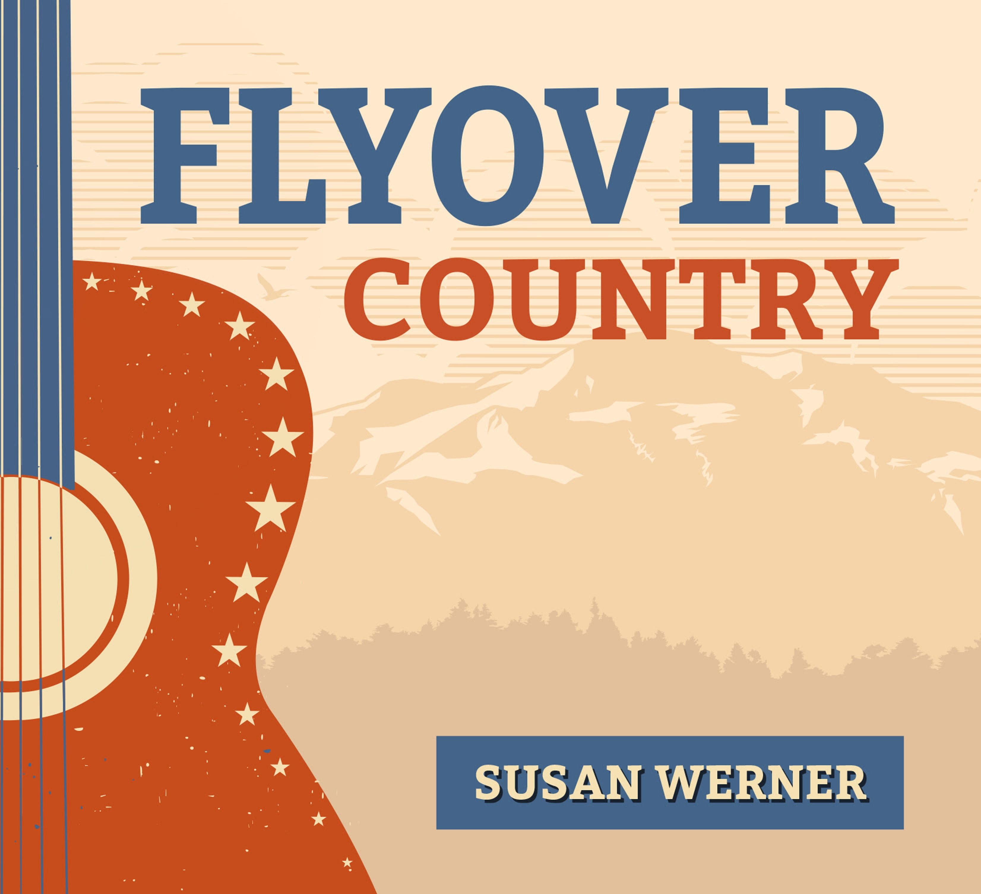 "Susan Werner's Americana ""Flyover Country"" Out Now"