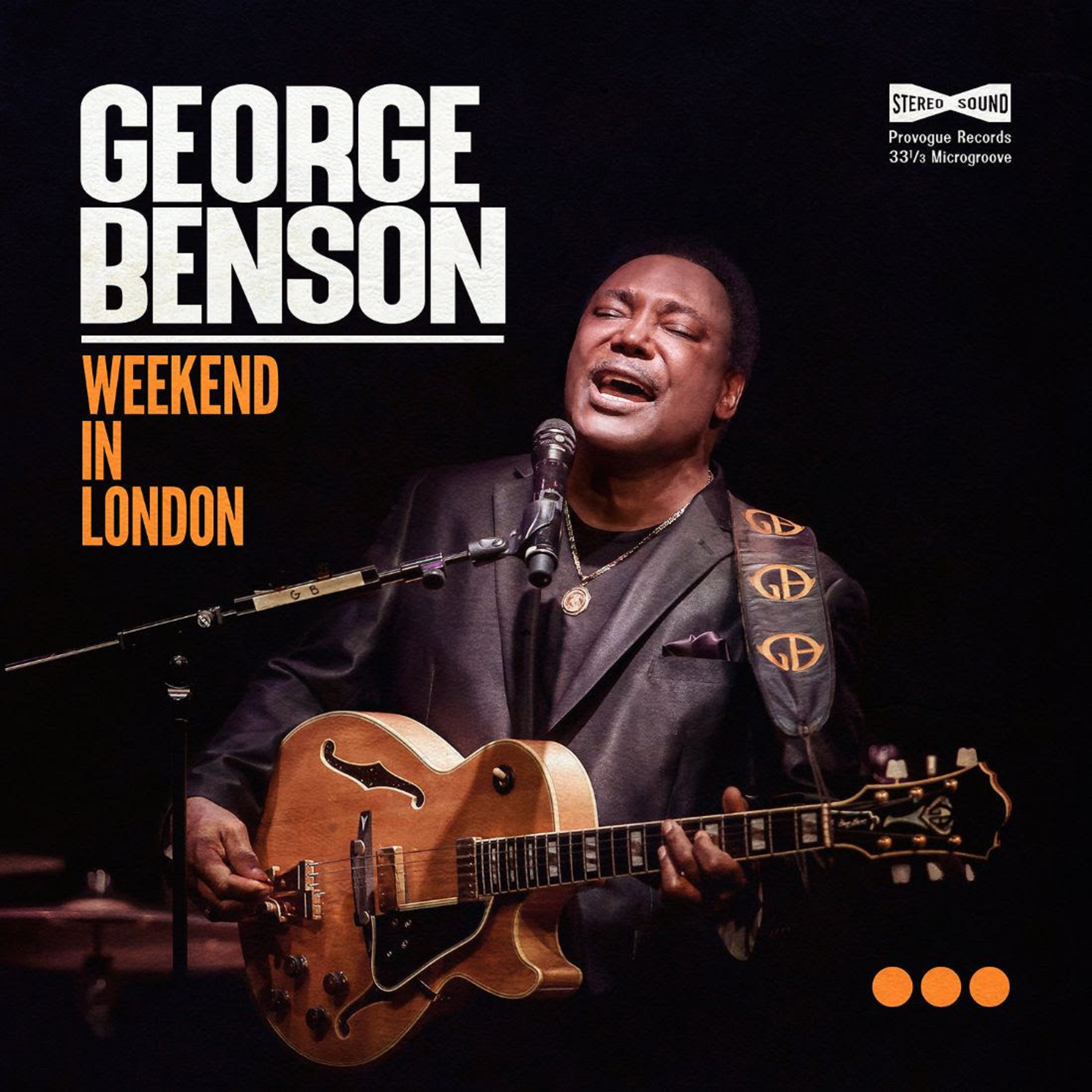 George Benson Announces 'Weekend in London,' Out November 13th | Grateful  Web
