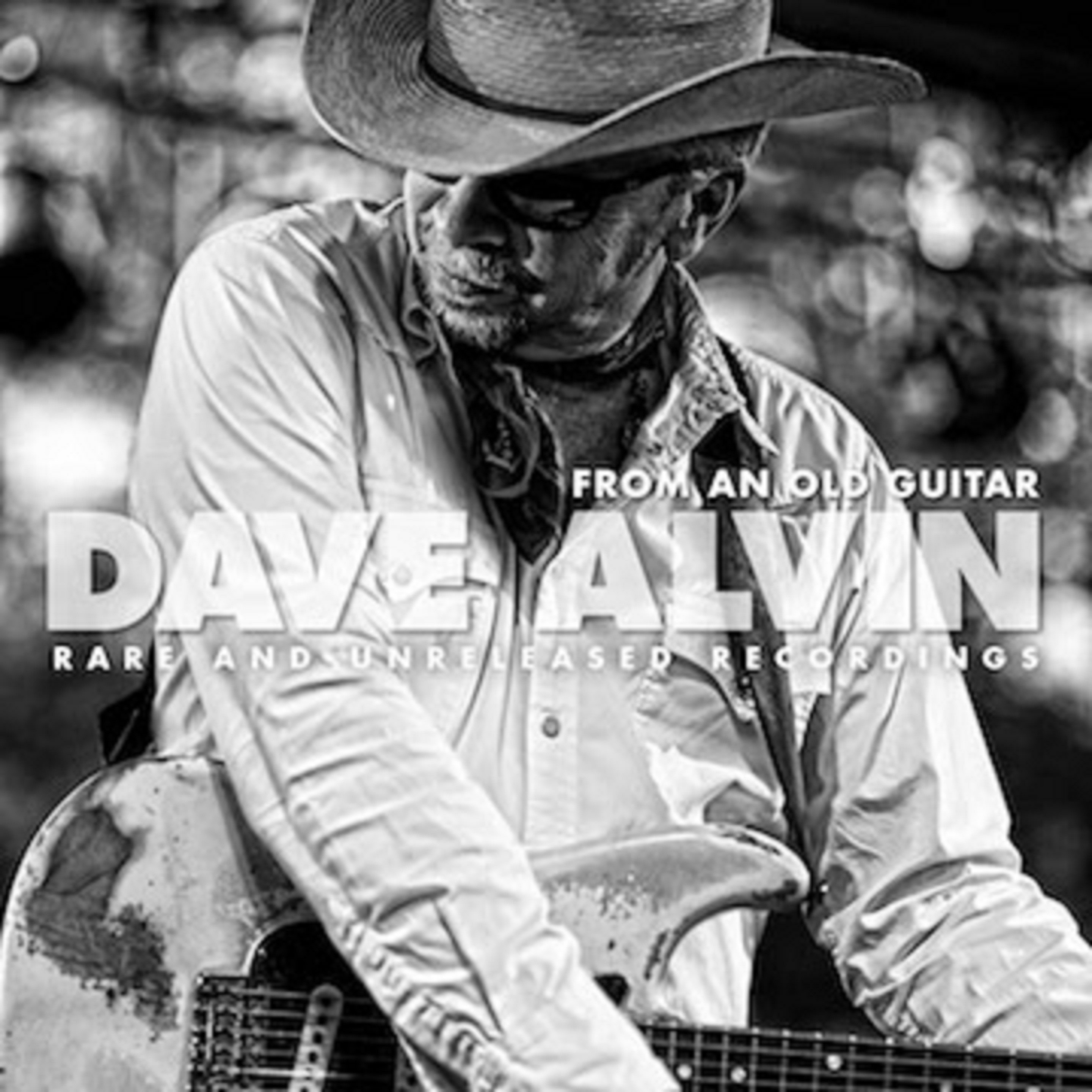 "Dave Alvin Shares ""Inside""; 'From An Old Guitar: Rare and Unreleased Recordings' out 11/ 20"