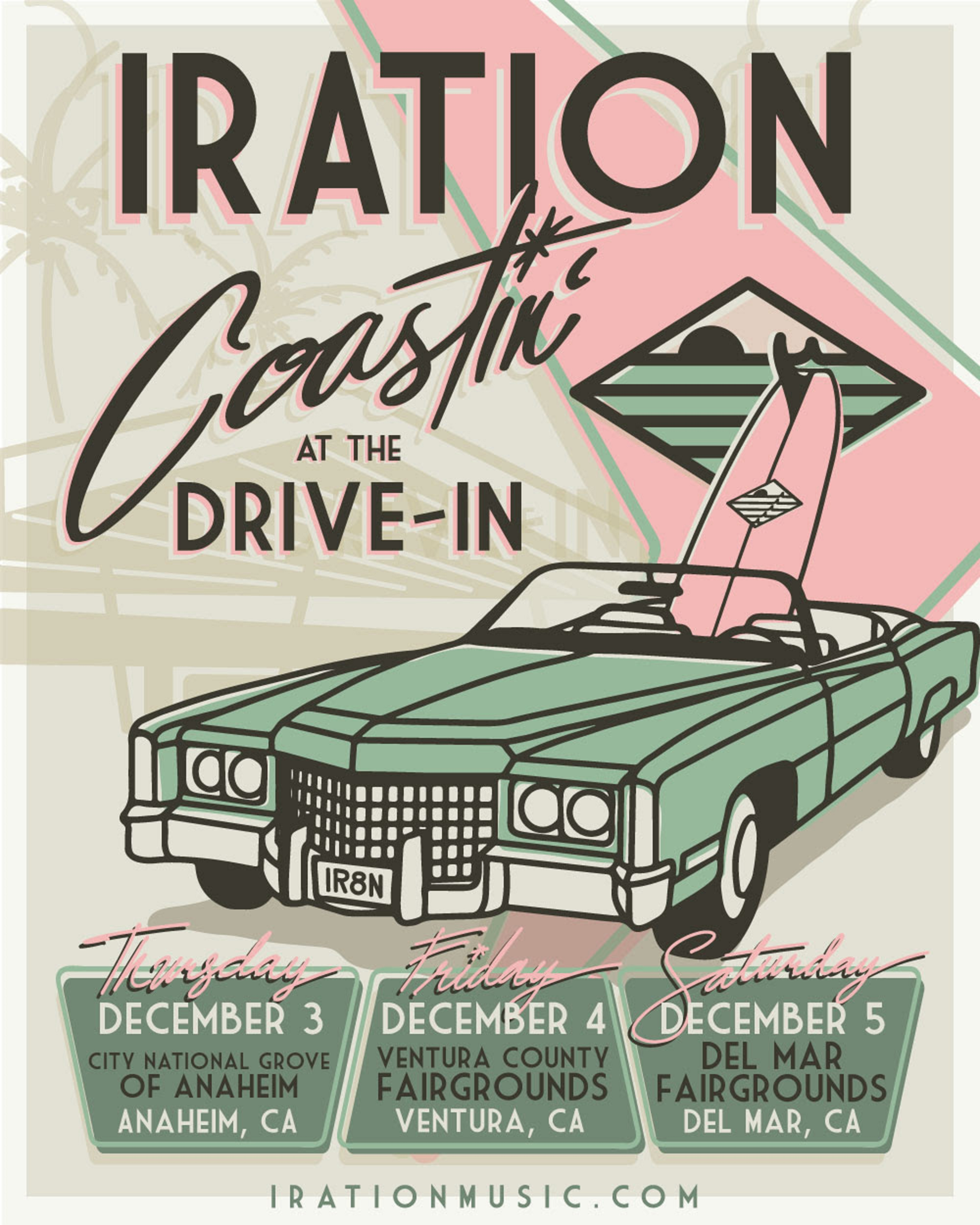 "IRATION Announces ""Coastin' At The Drive-In"" Live Shows December 3rd-5th"