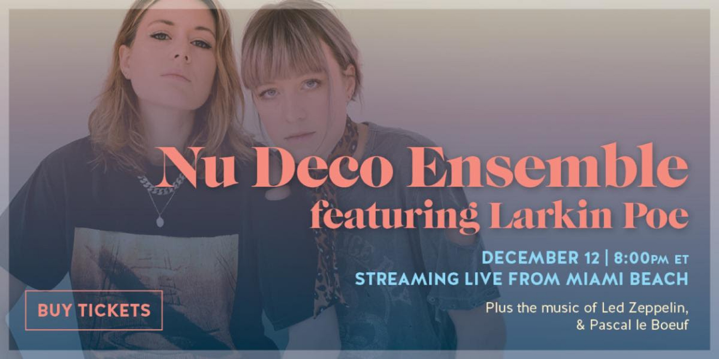 Larkin Poe to join Nu Deco Ensemble for live stream concert