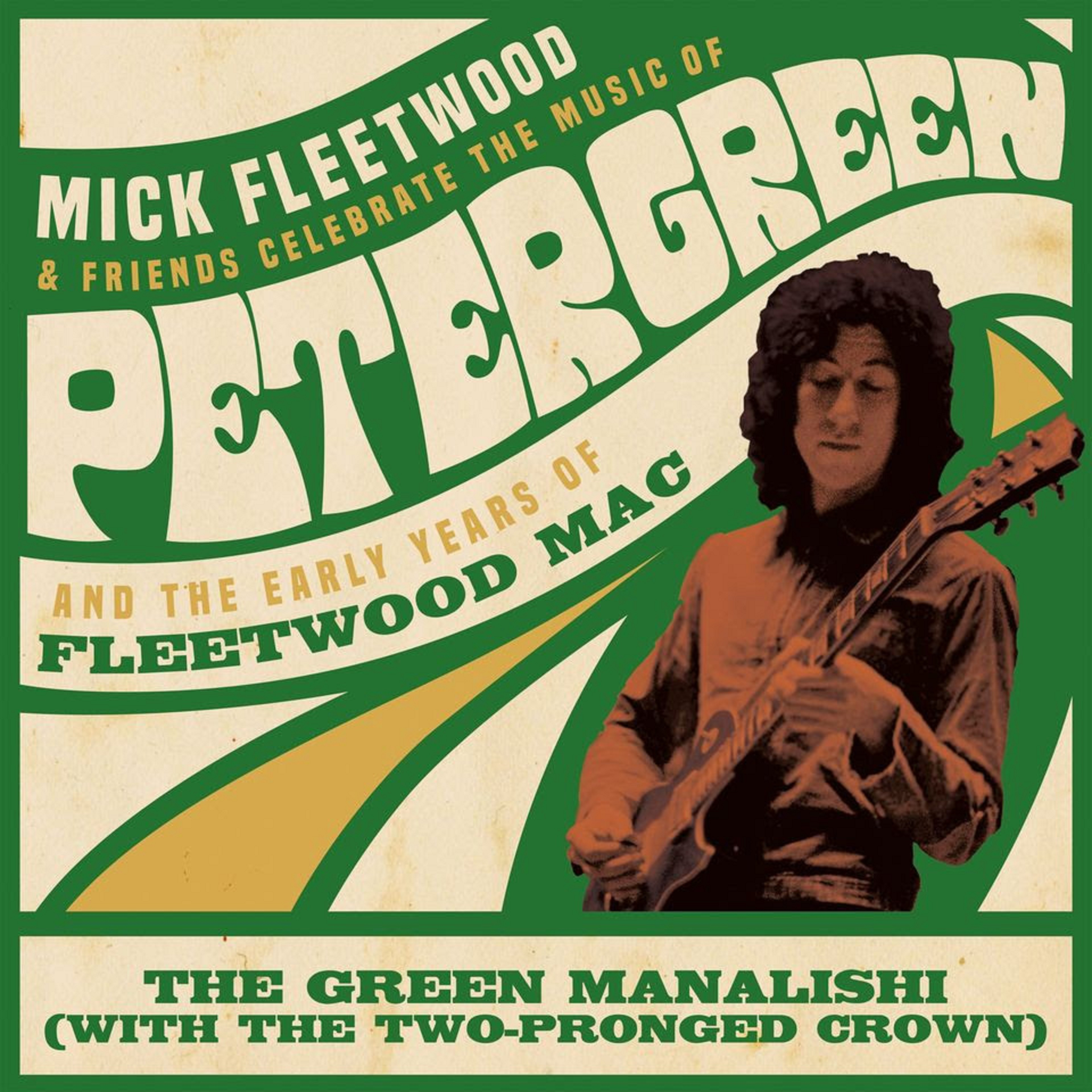 "Mick Fleetwood & Friends Release First Single - ""The Green Manalishi"" Featuring Billy Gibbons & Kirk Hammett"