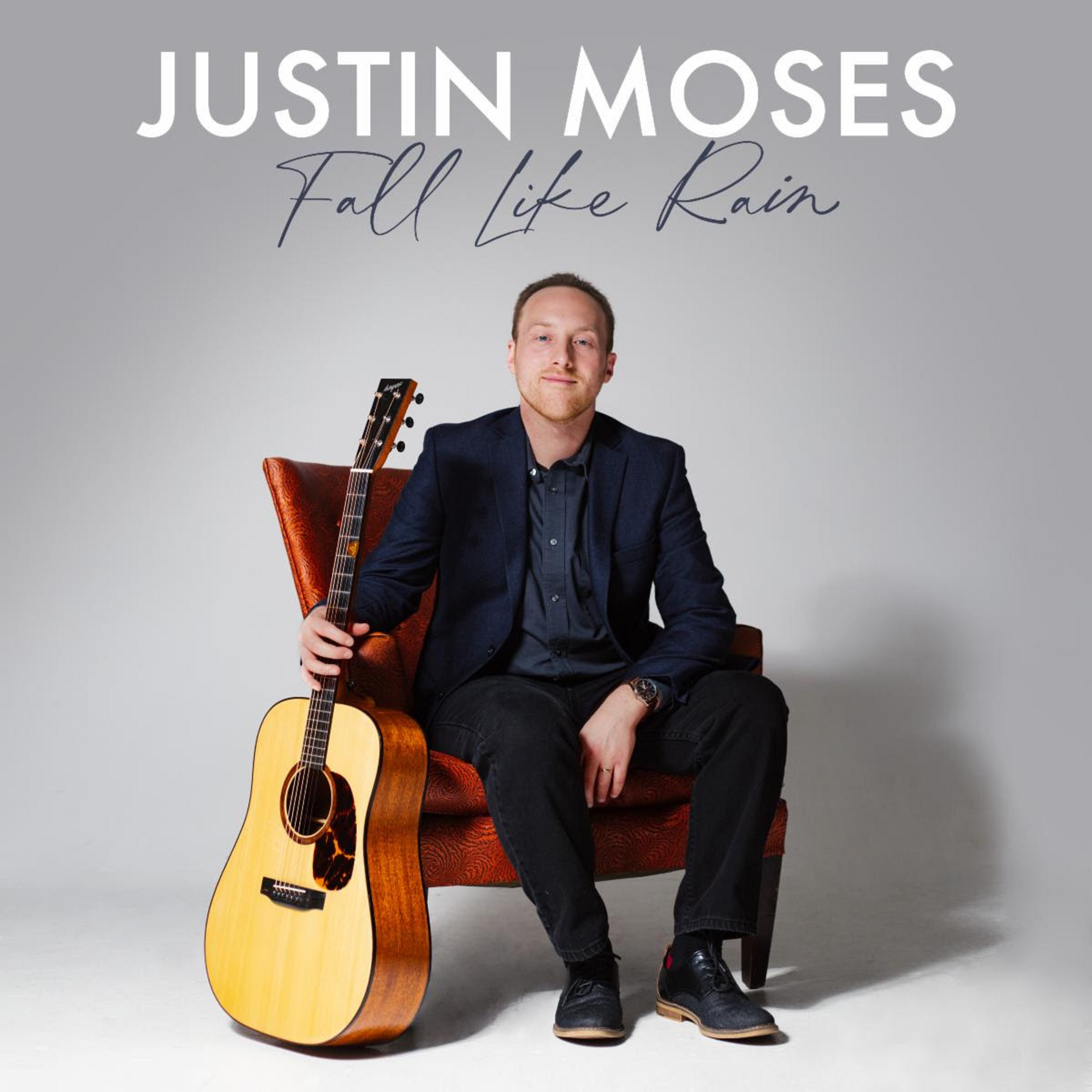 Justin Moses To Release Eclectic New Album Fall Like Rain On January 22nd