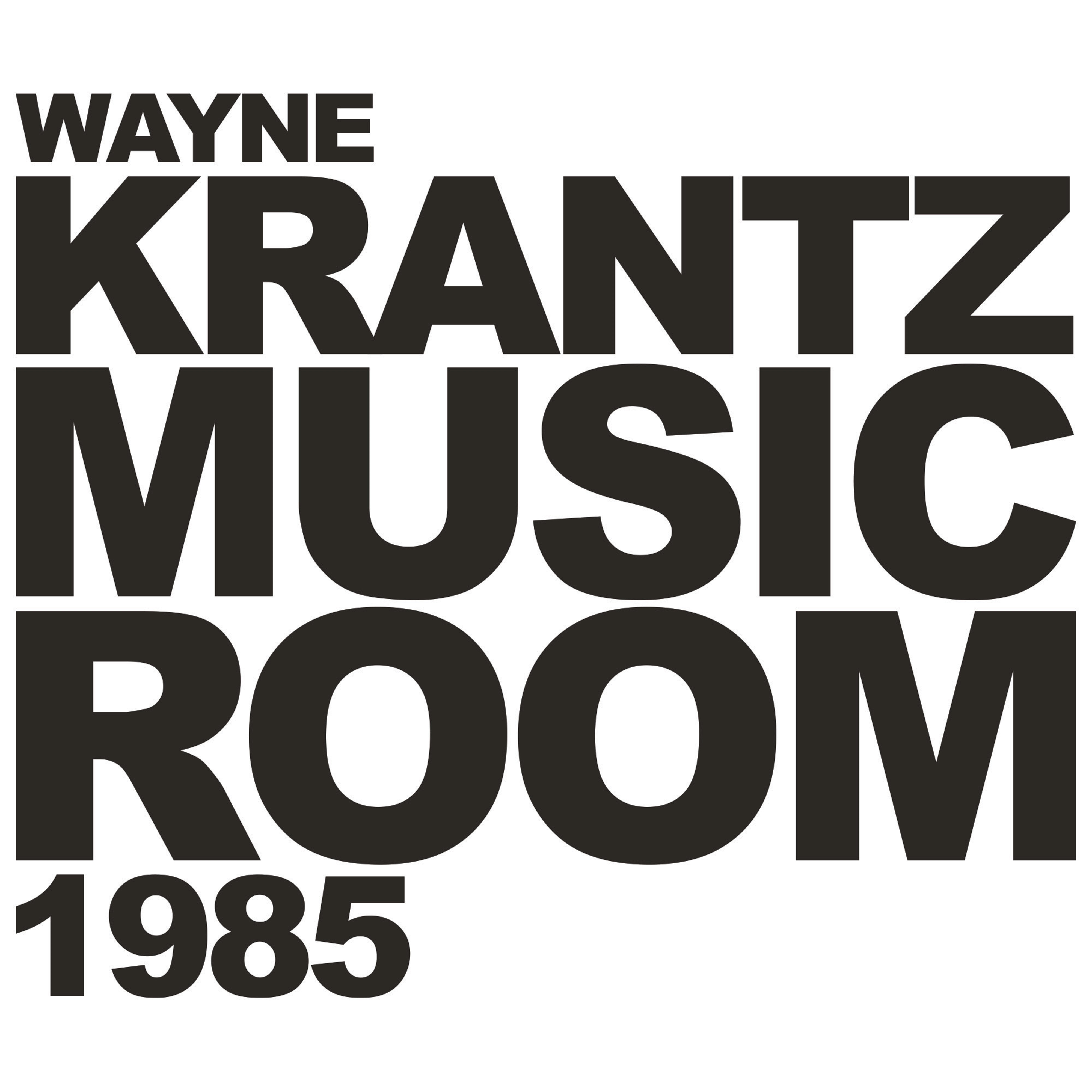 "WAYNE KRANTZ releases previously unheard ""MUSIC ROOM 1985"" on March 19, 2021"