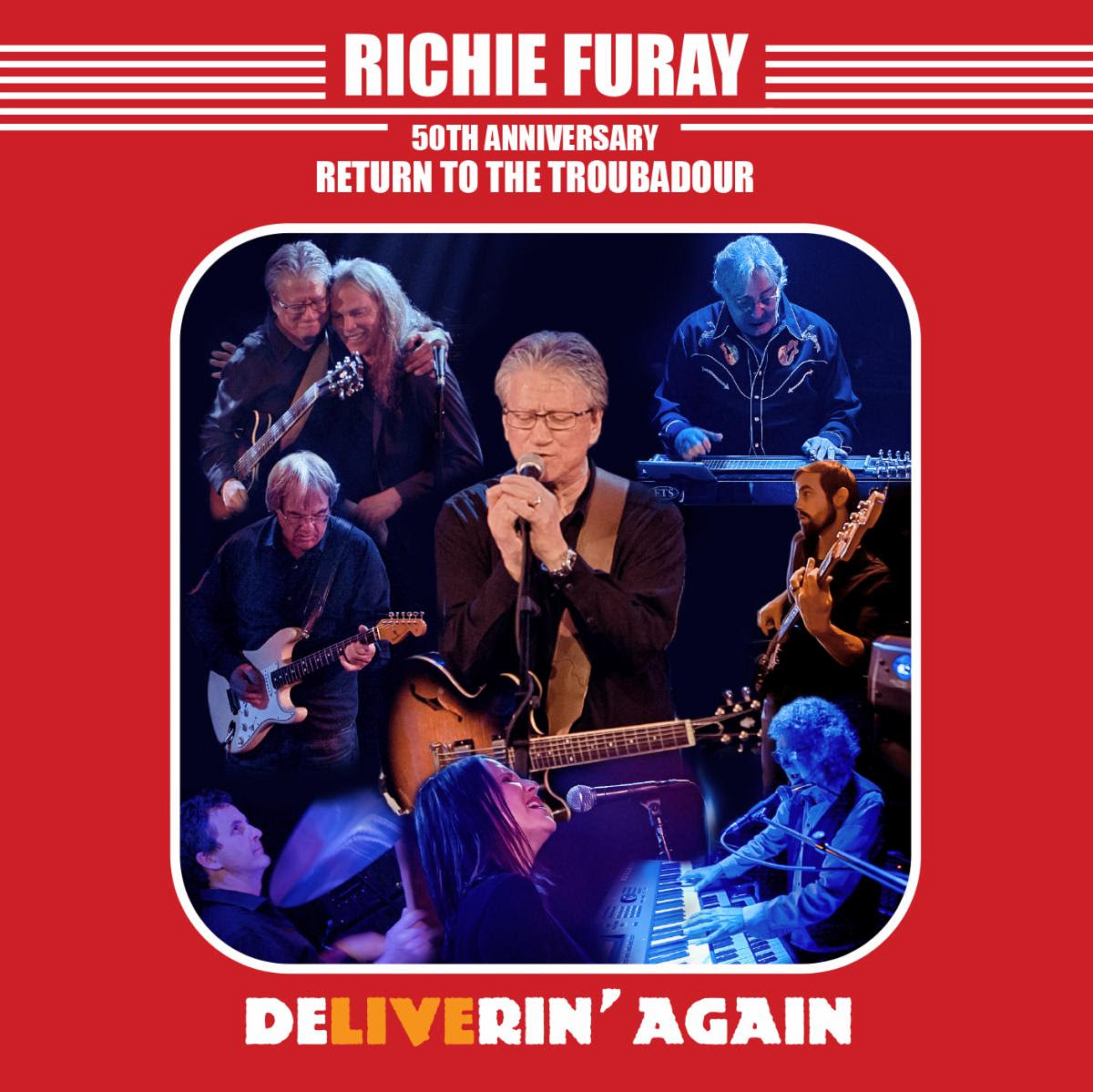 RICHIE FURAY Tomorrow (4/2) Releases Double Live Album '50TH ANNIVERSARY RETURN TO THE TROUBADOUR'