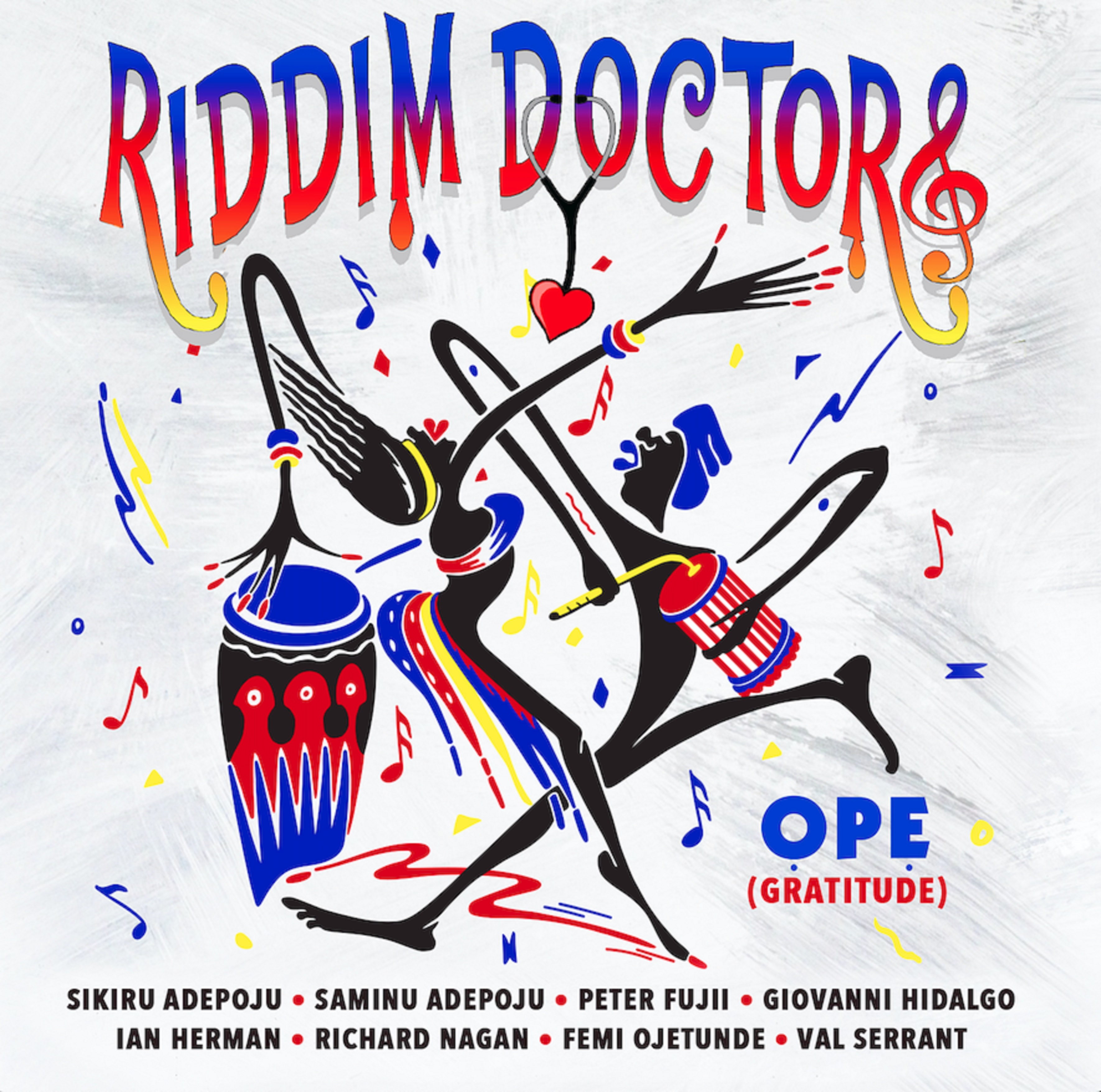 Sikiru Adepoju Releases 'ỌPẸ' Debut Album From His Project Riddim Doctors