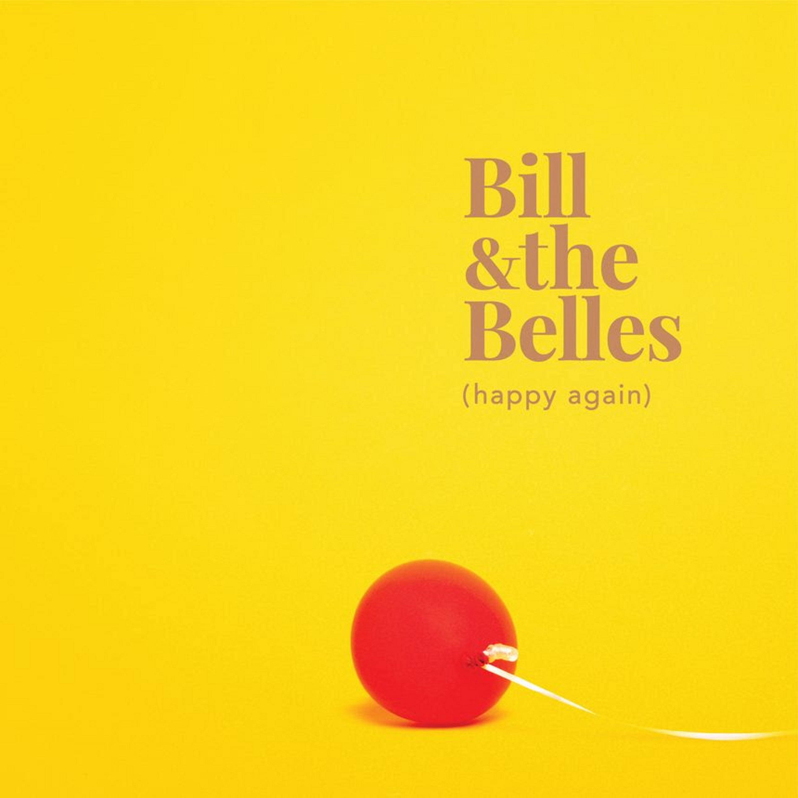 Bill and the Belles' new album, produced by Teddy Thompson, out May 21