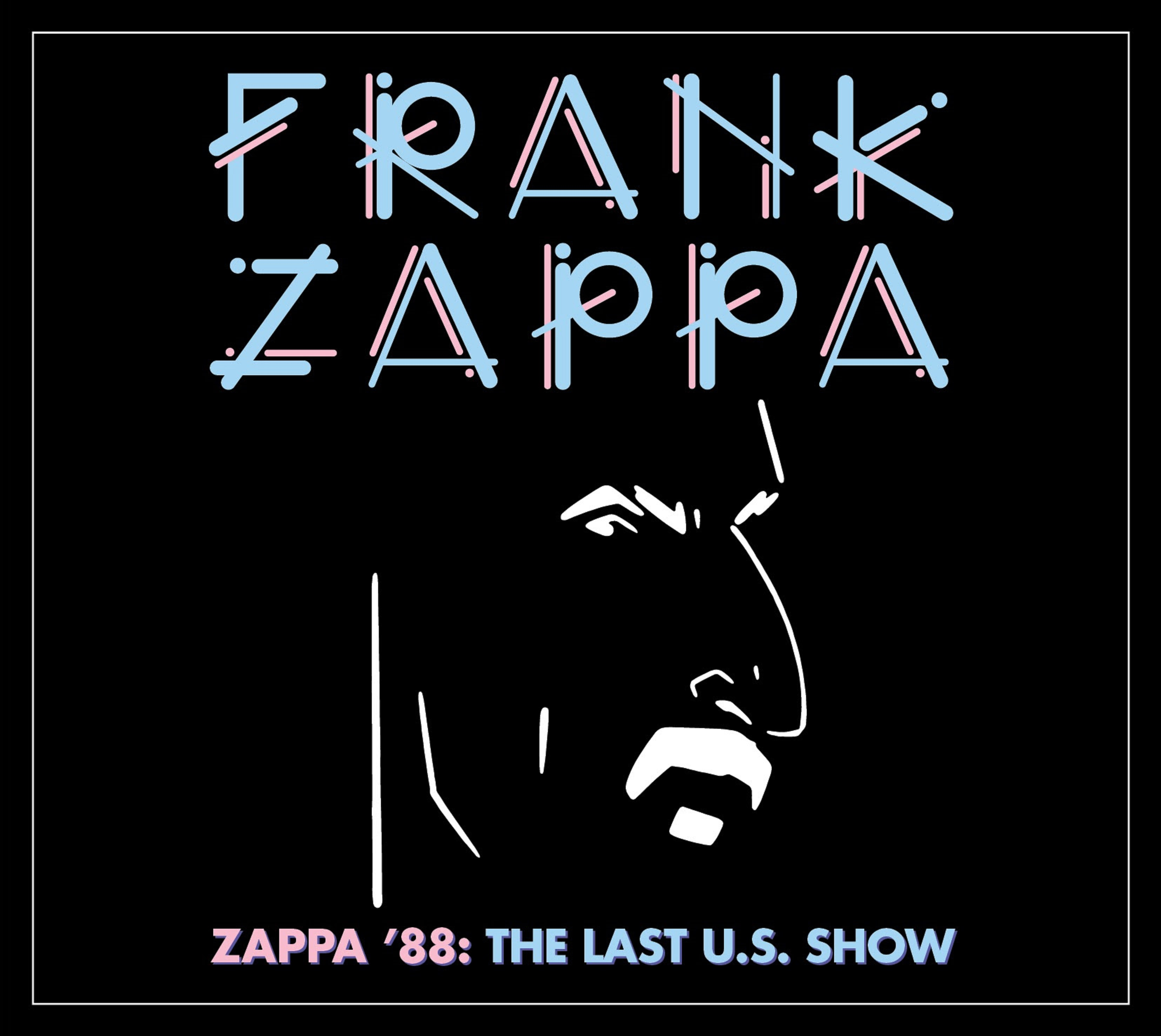 "Frank Zappa's Final American Show To Be Released For First Time Ever As ""Zappa '88 The Last U.S. Show"""
