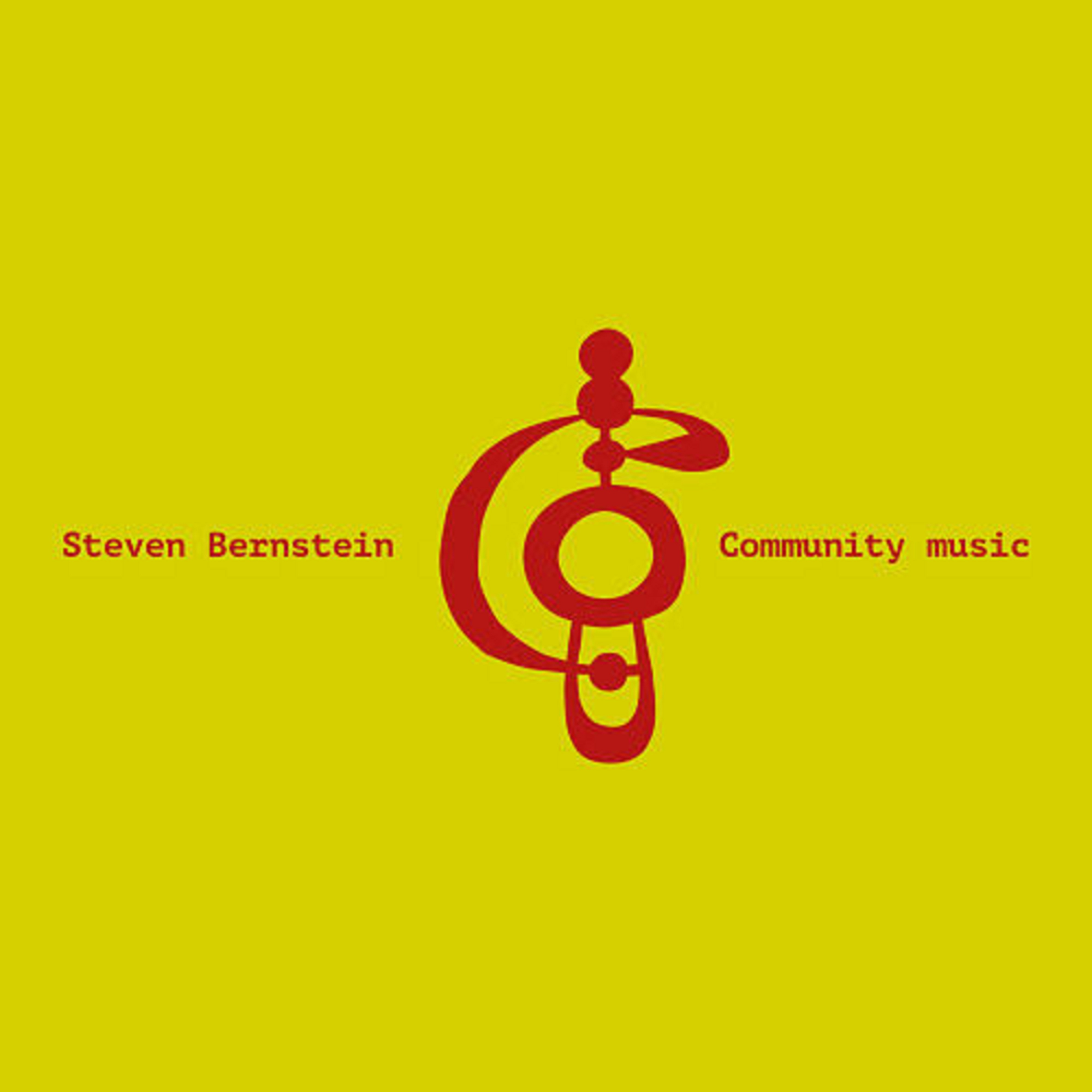 Steven Bernstein Announces 'Community Music'