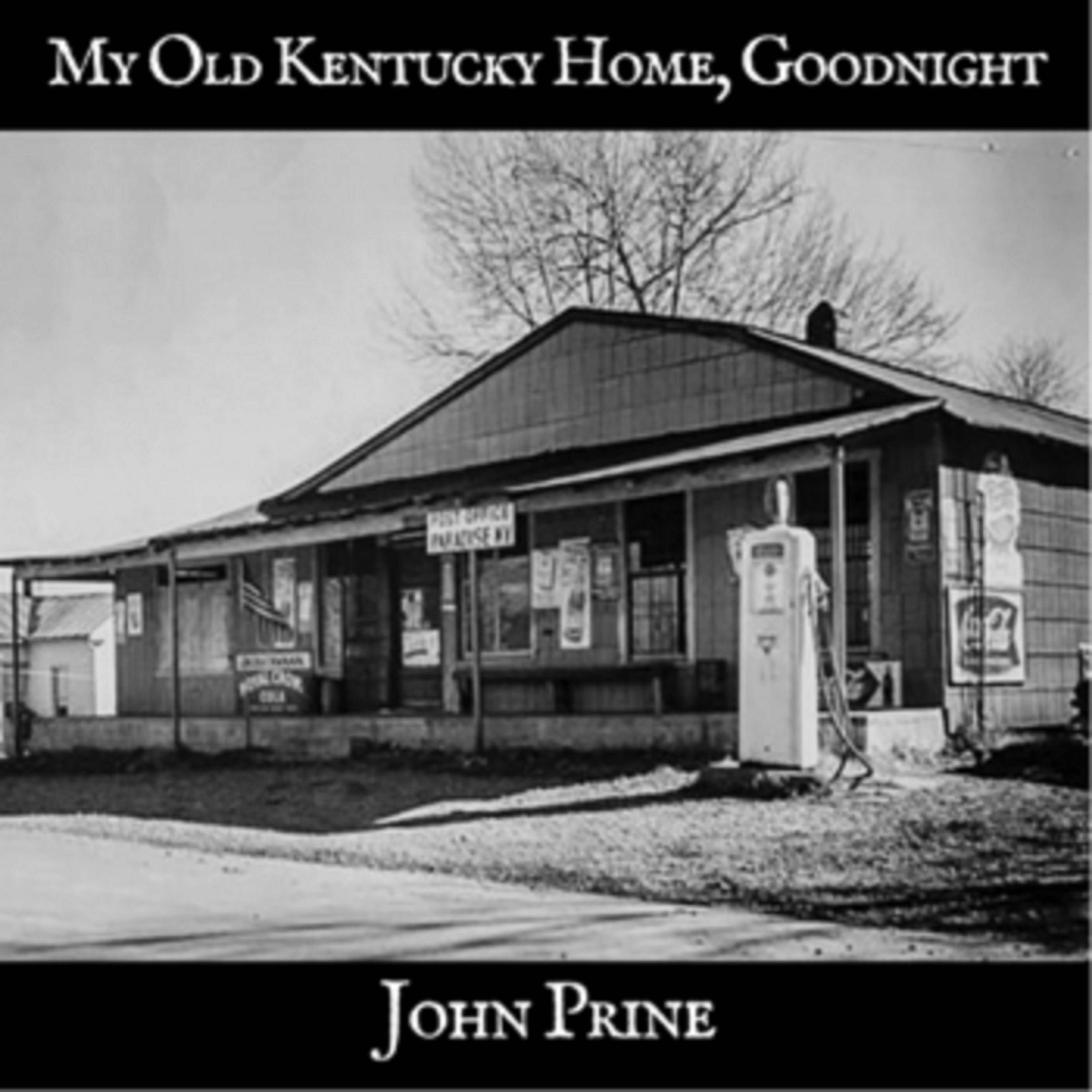 "John Prine debuts cover of ""My Old Kentucky Home, Goodnight"""
