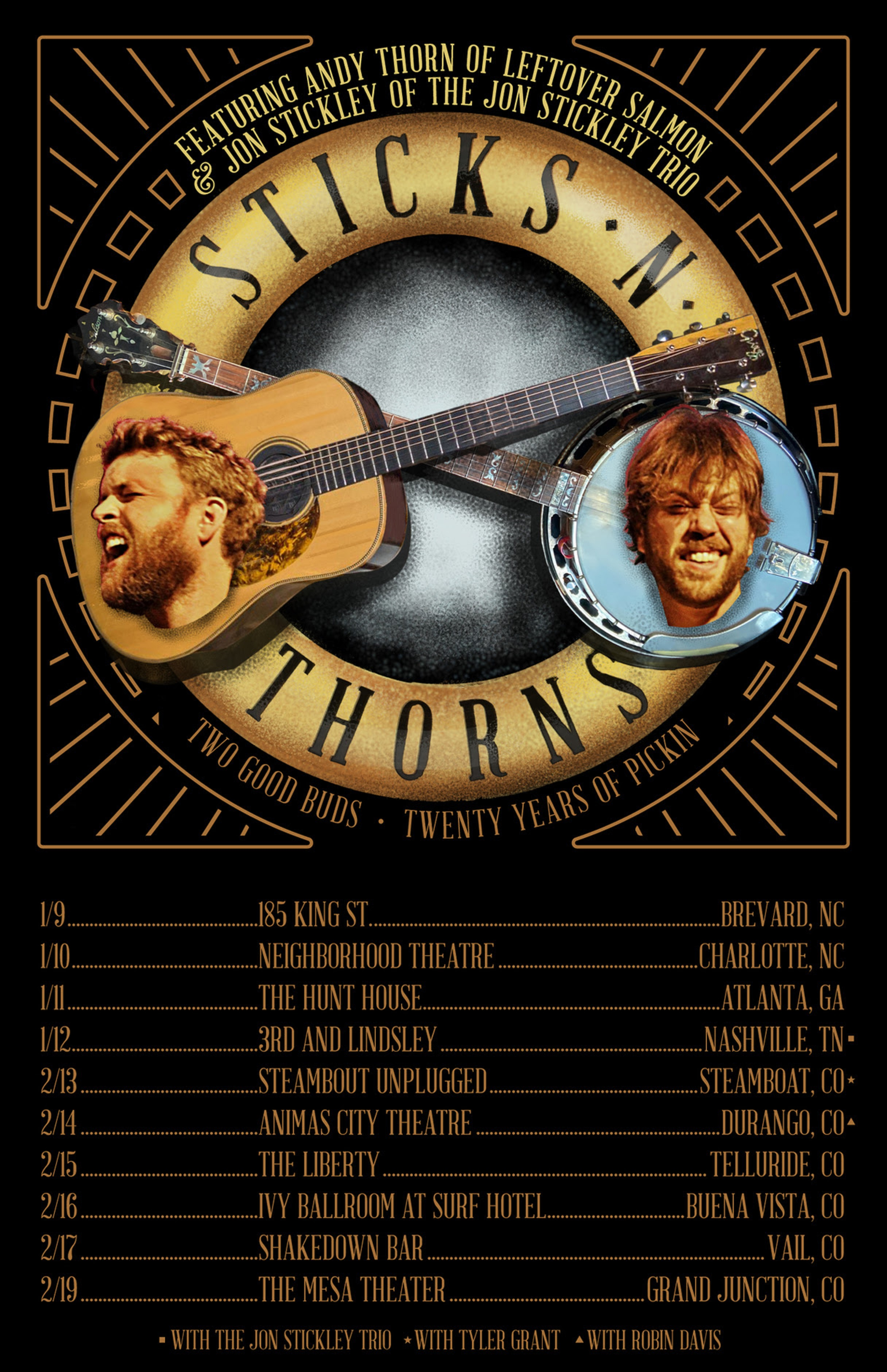 Sticks N' Thorns on Tour Winter 2020