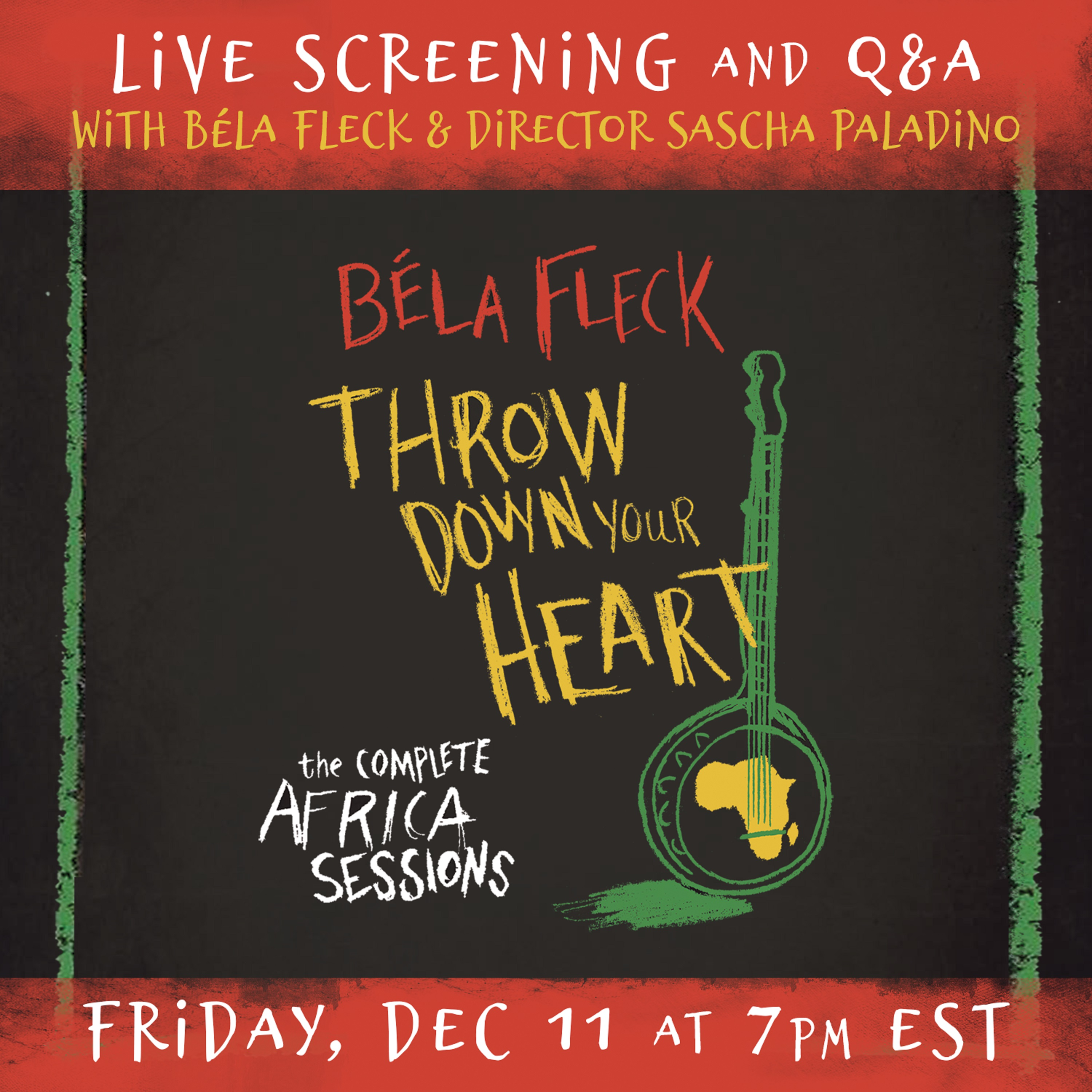 Bela Fleck's Throw Down Your Heart Live Screening and Q&A