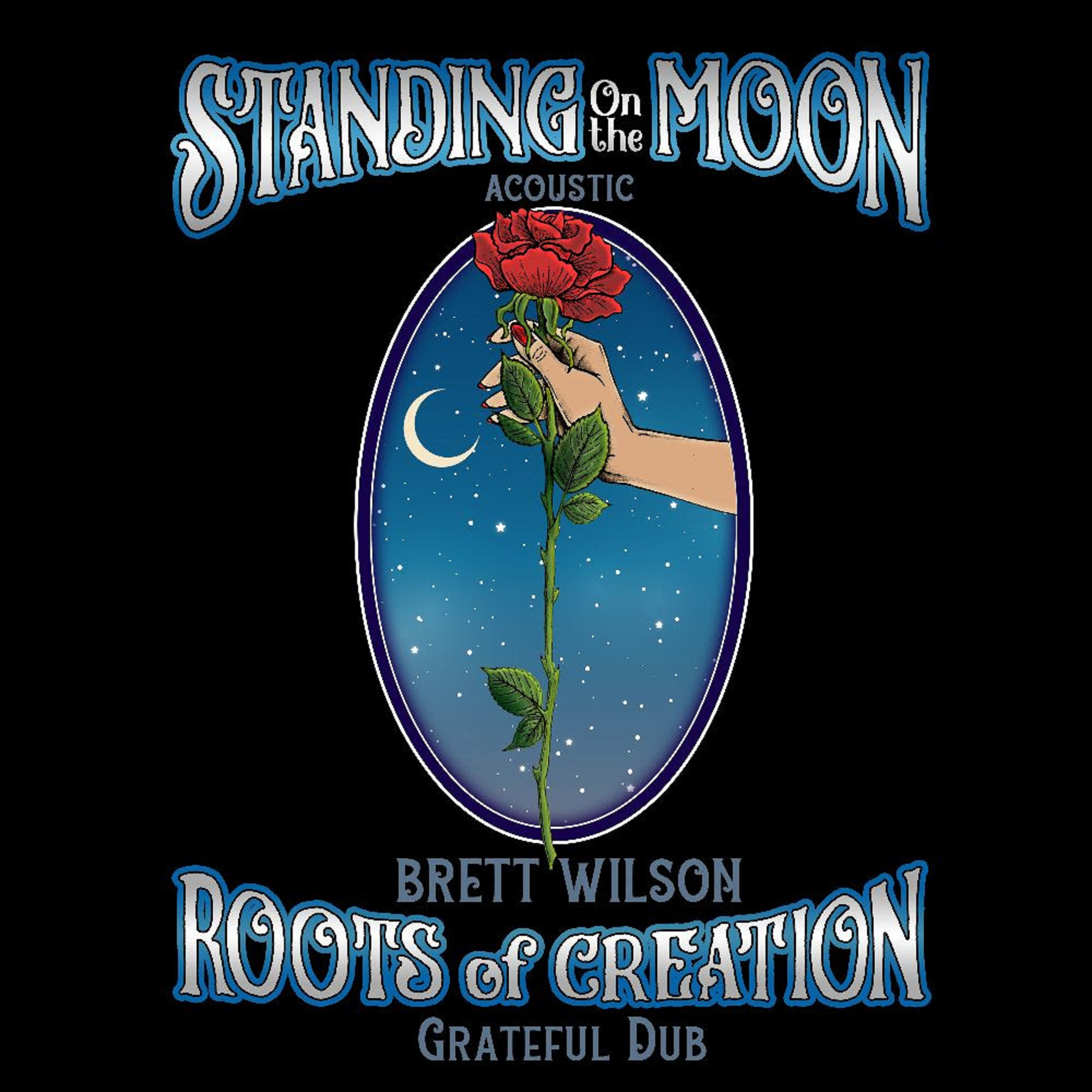 "Roots of Creation Releases Acoustic version of Grateful Dead's ""Standing on the Moon"""