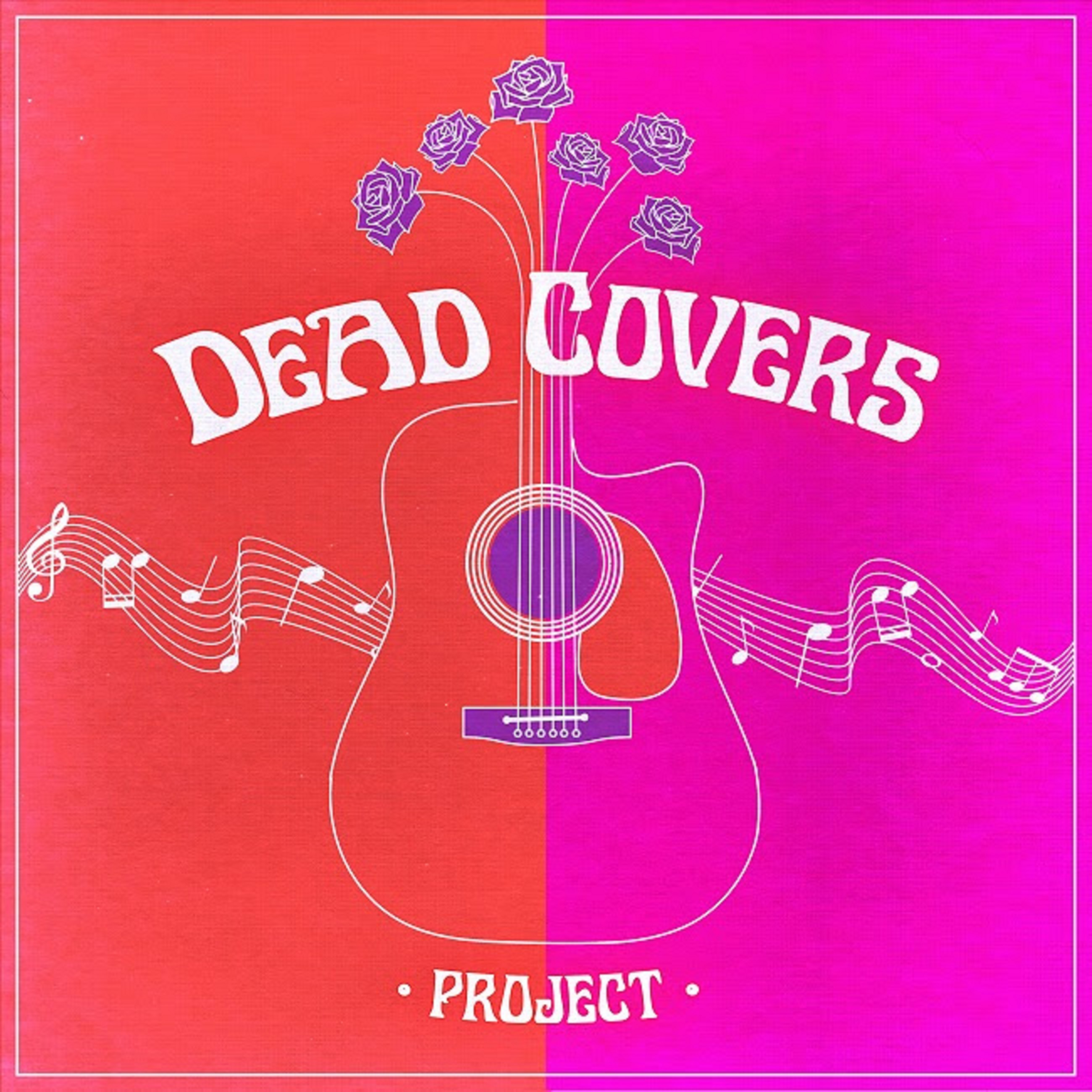 ANNOUNCING THE 2021 DEAD COVERS PROJECT