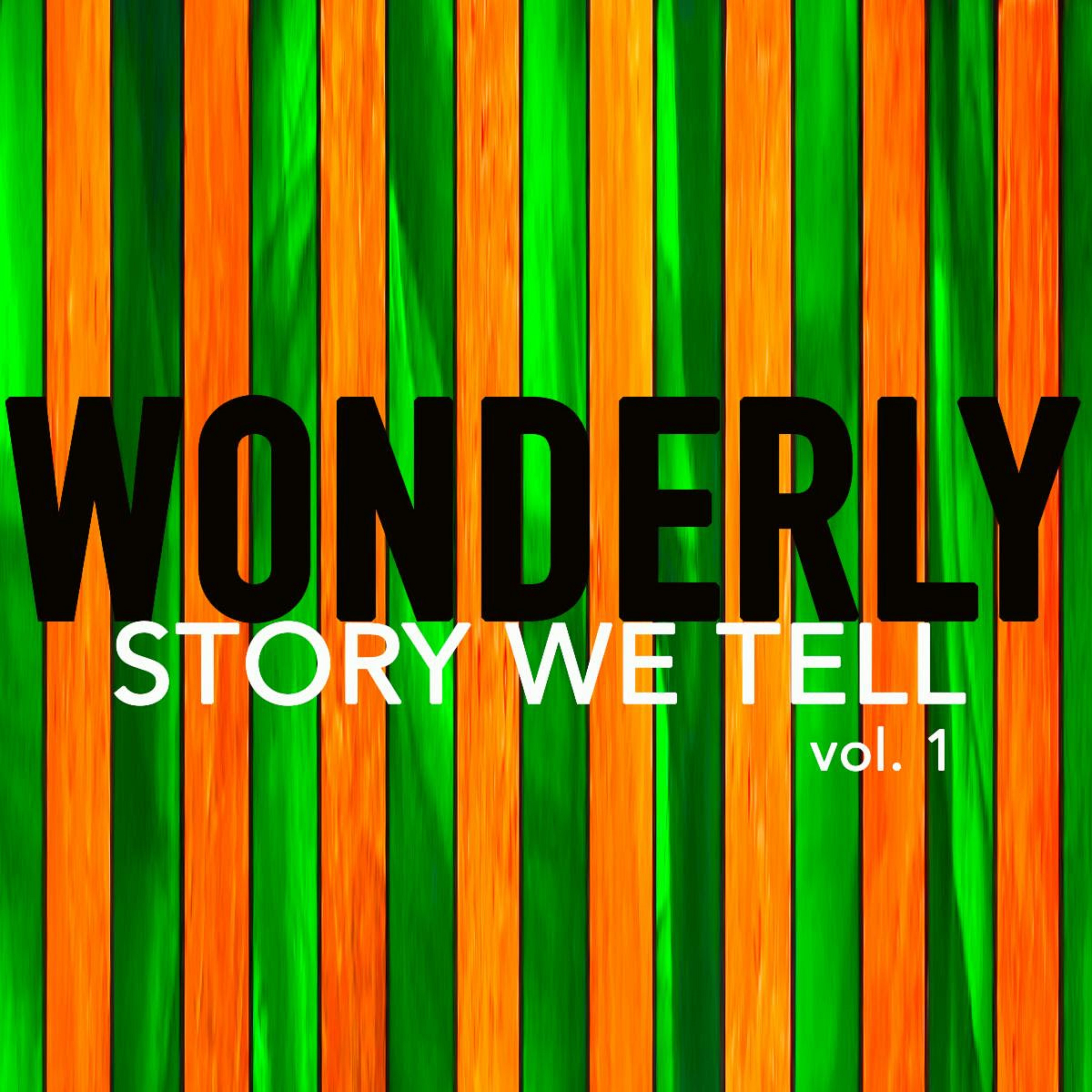 "Wonderly Release New EP ""Story We Tell Volume 1"""